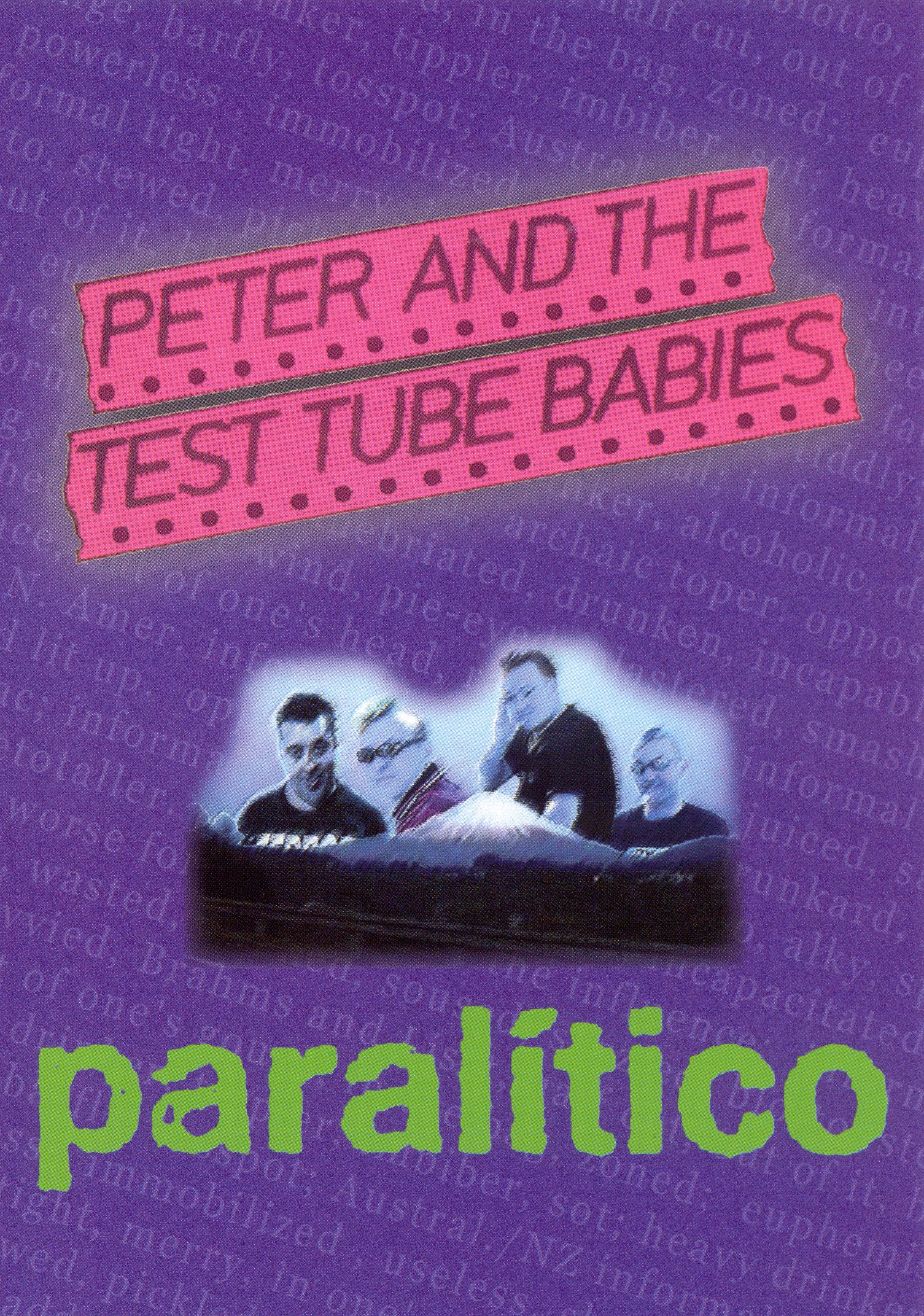 Peter and the Test Tube Babies: Paralitico