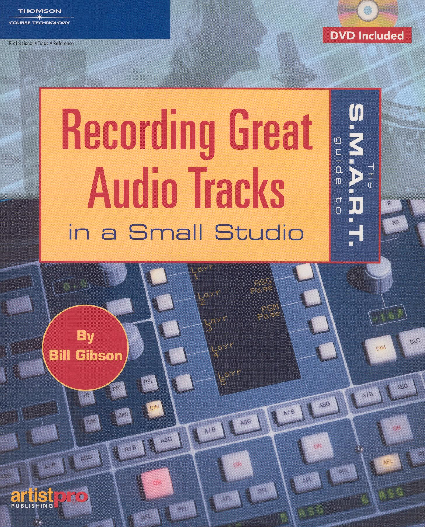 Smart Guide to Recording Great Audio Tracks in a Studio