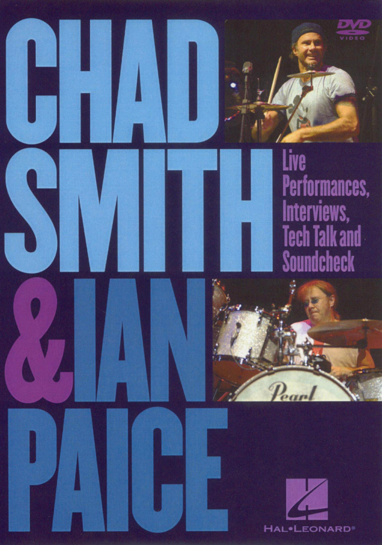 Chad Smith and Ian Paice: Live Performances, Interviews, Tech Talk,  and Sound