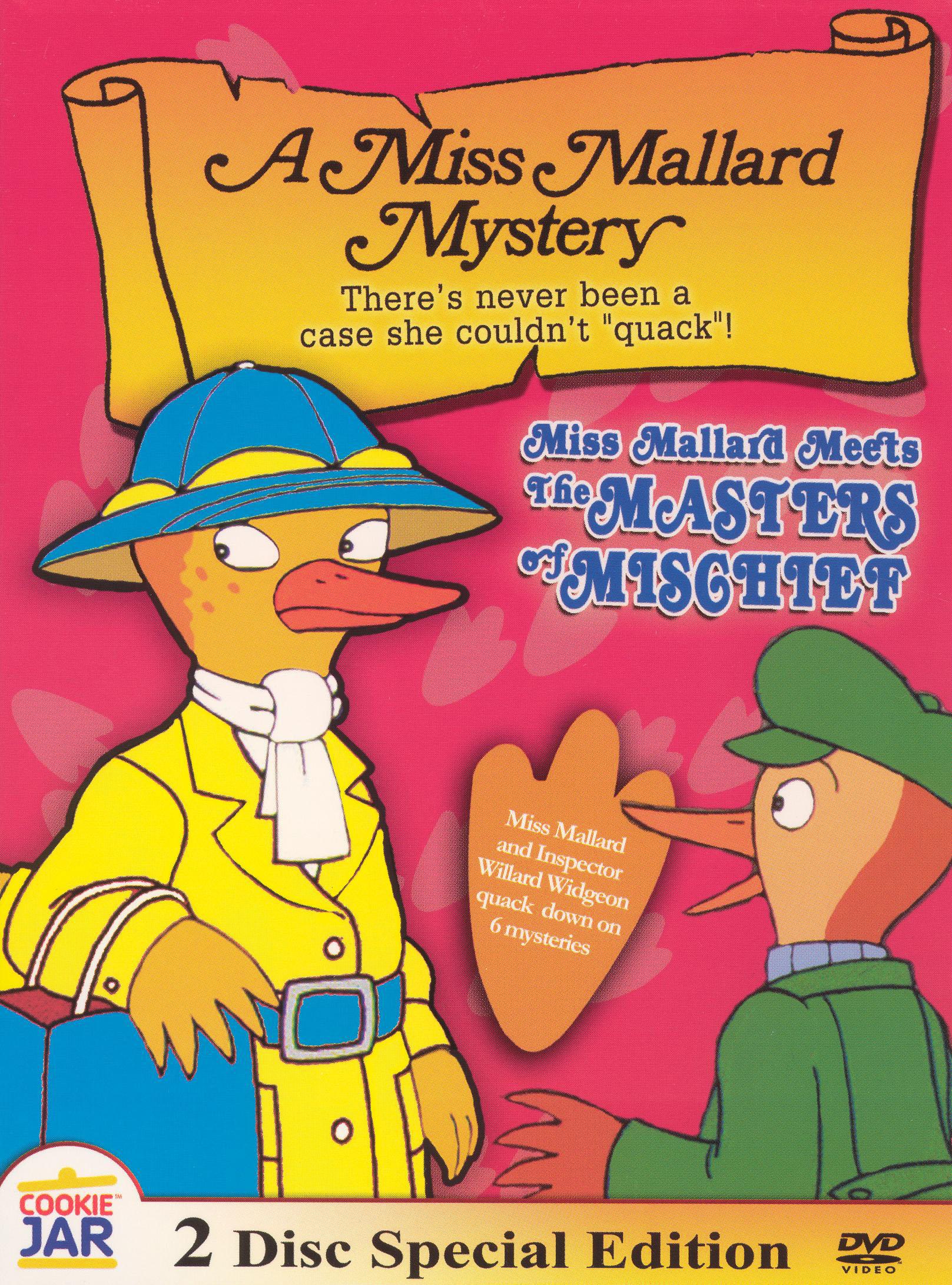 Miss Mallard Meets the Masters of Mischief