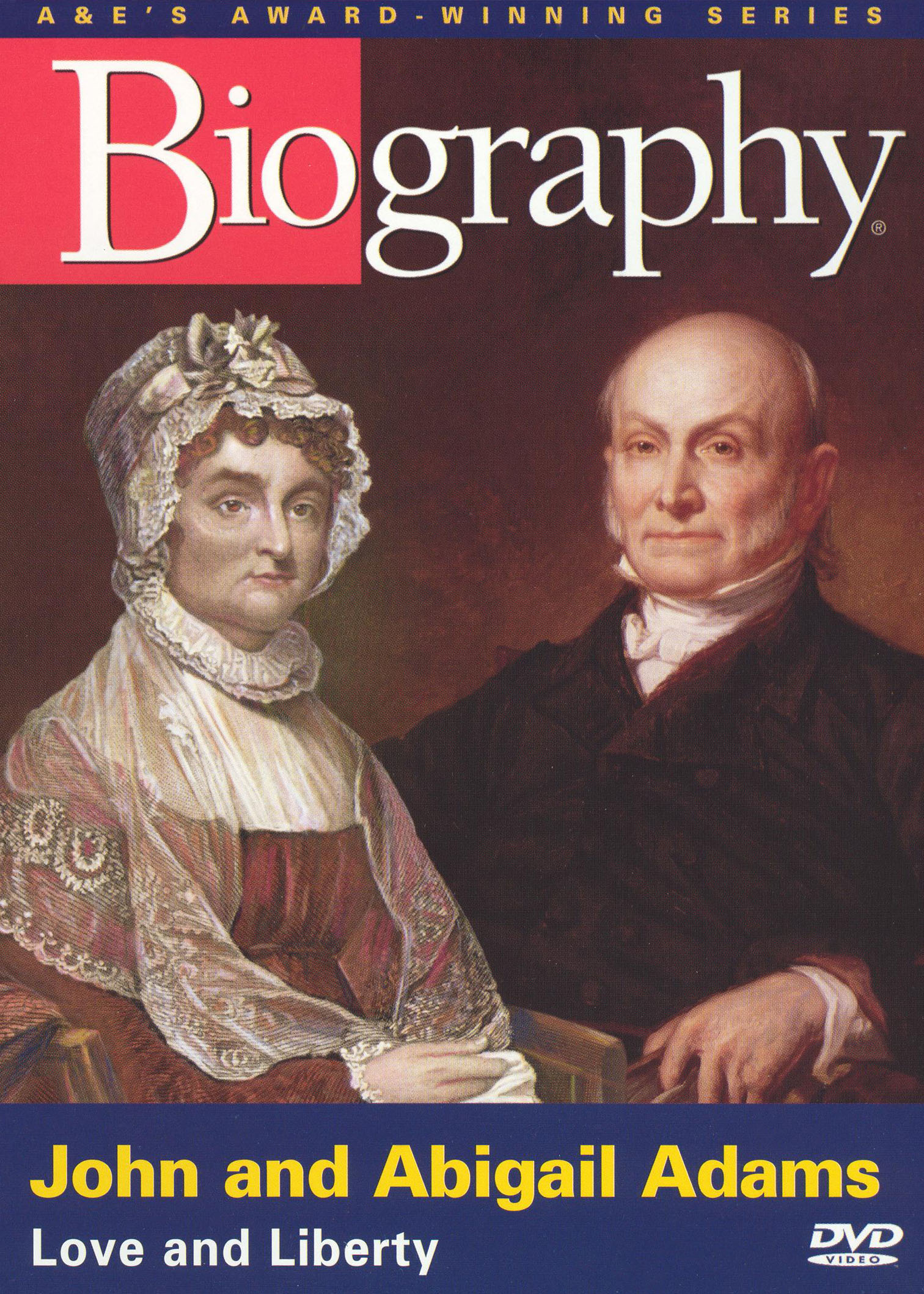 Biography: John and Abigail Adams