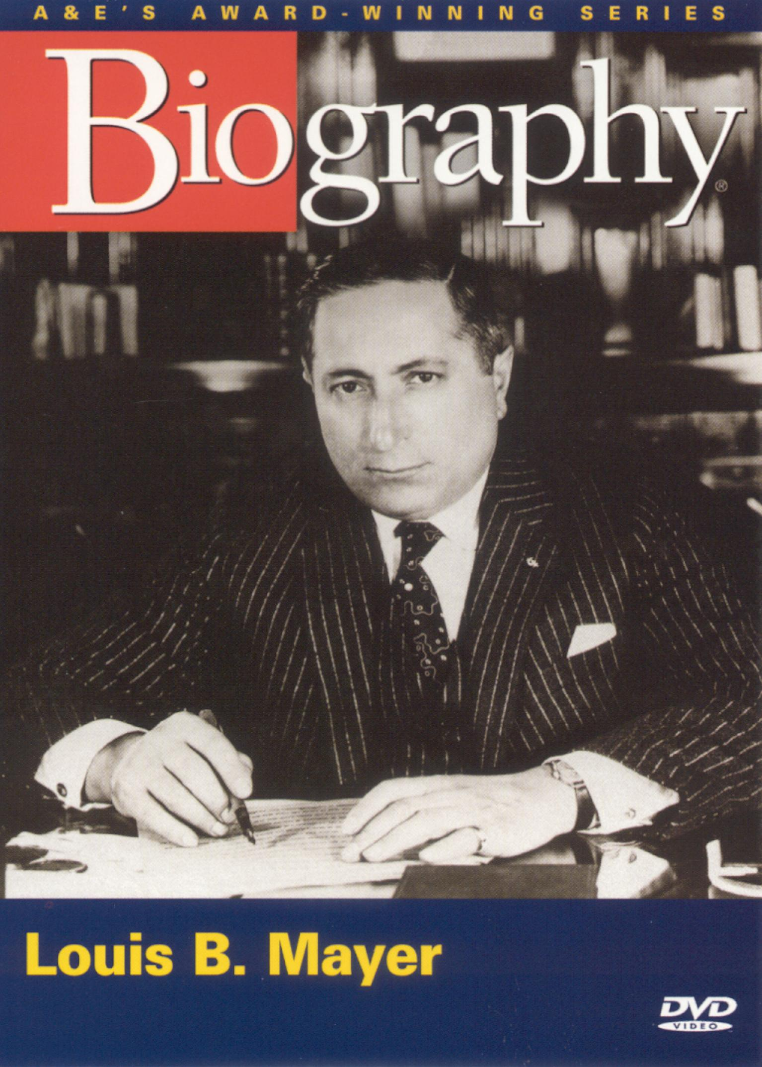 Biography: Louis B. Mayer
