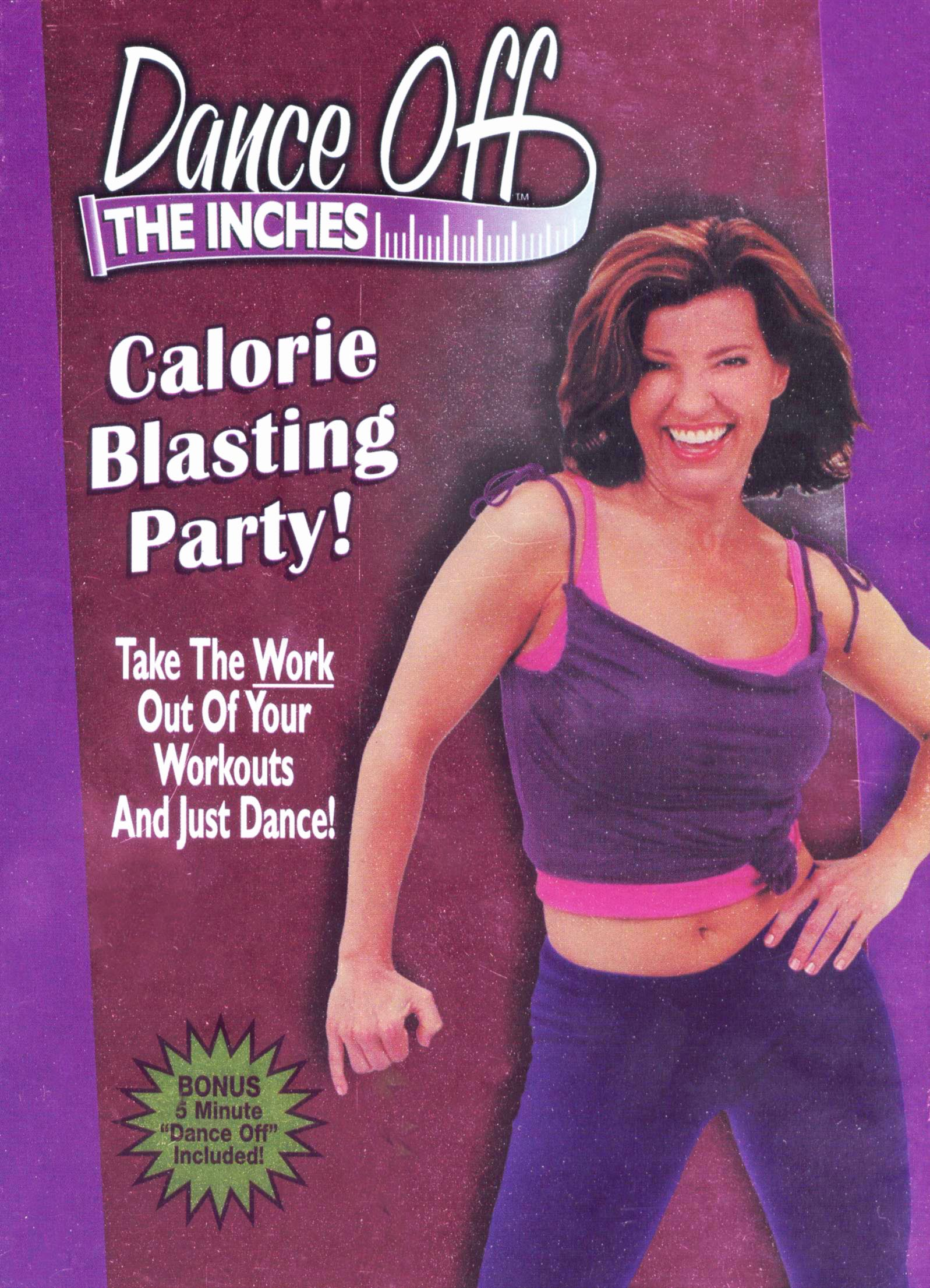 Dance Off the Inches: Calorie Blasting Party