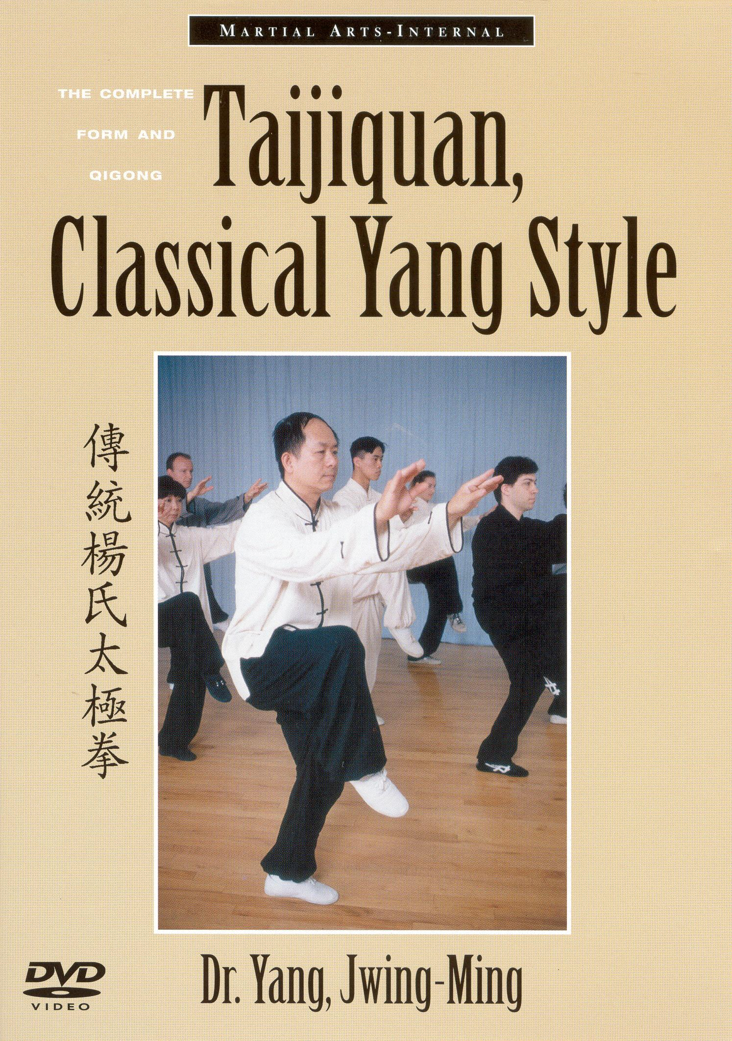 Taijiquan, Classical Yang Style: The Complete For and Qigong