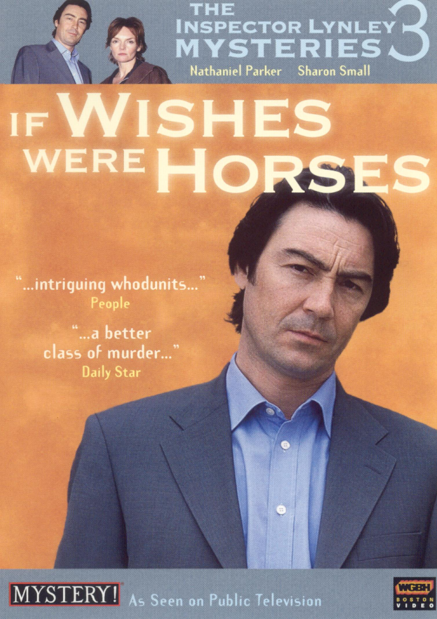 The Inspector Lynley Mysteries: If Wishes Were Horses