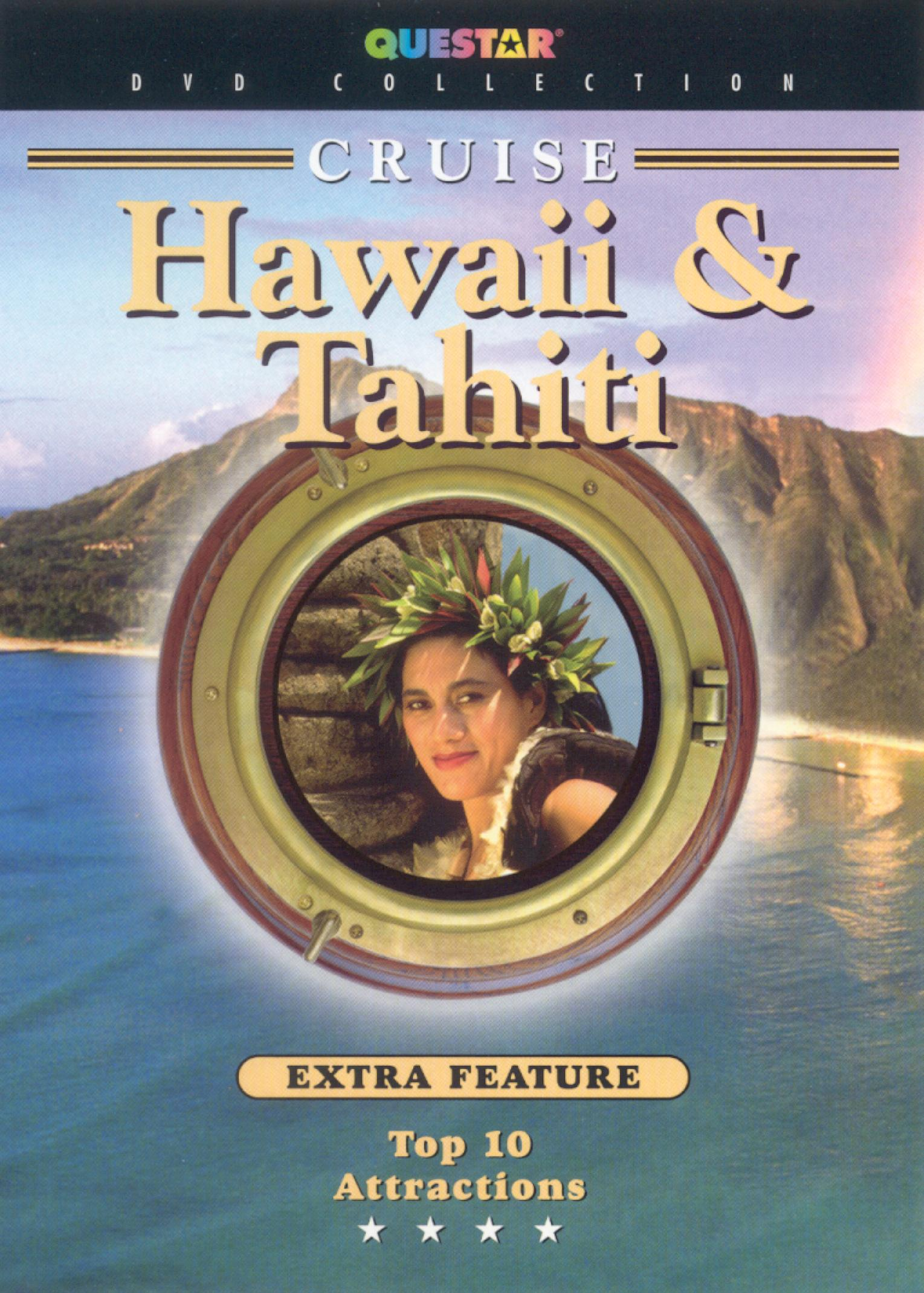 Cruise Hawaii & Tahiti