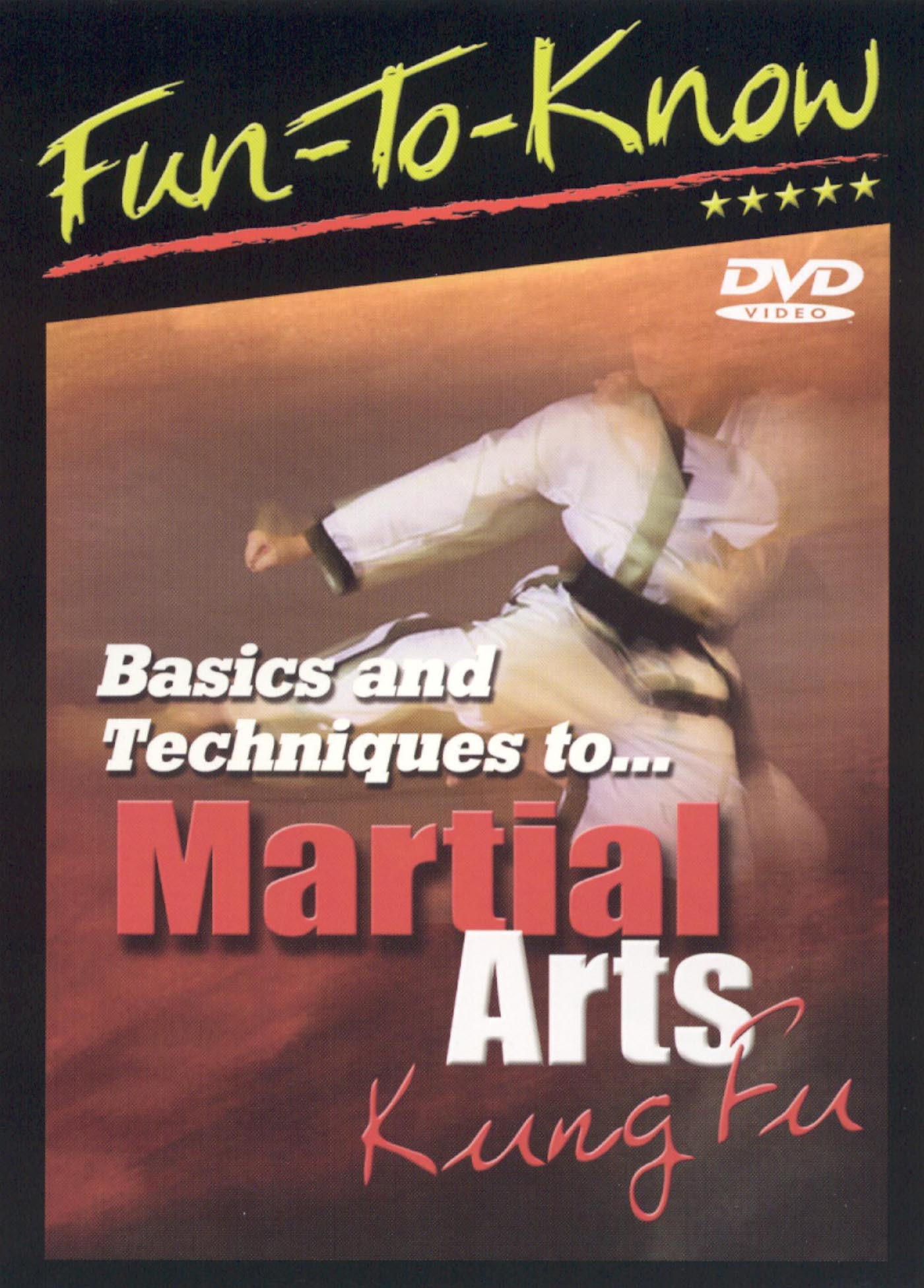 Fun To Know: Basics and Techniques To Martial Arts