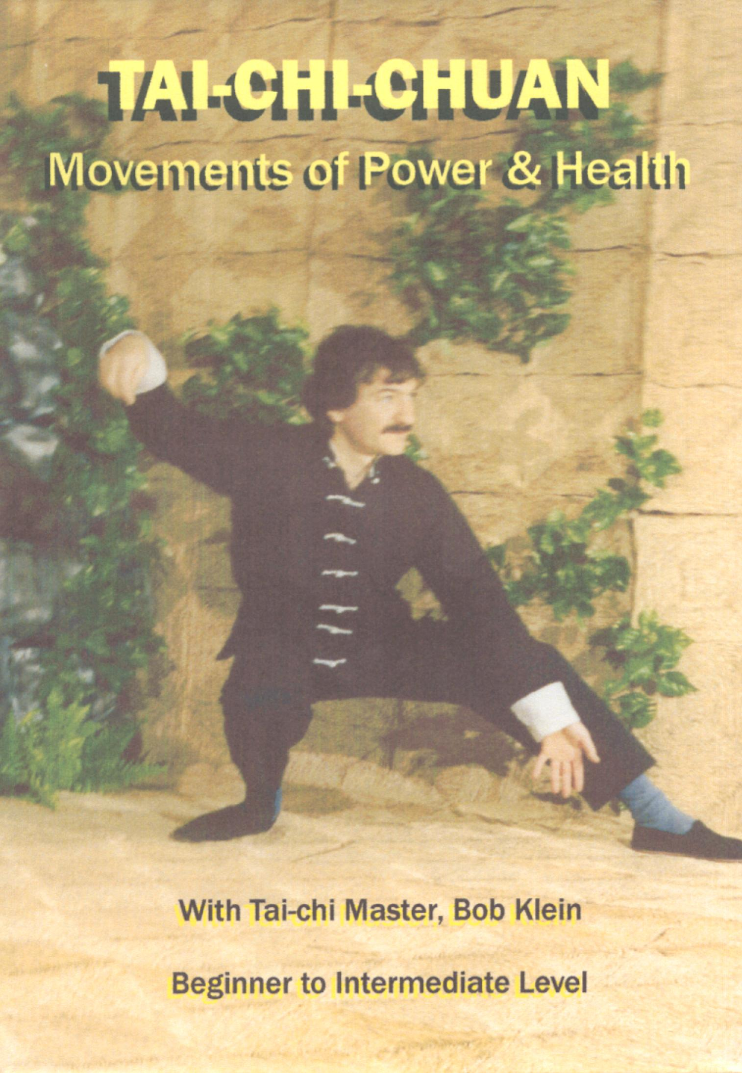 T'ai Chi Chuan: Movements of Power and Health