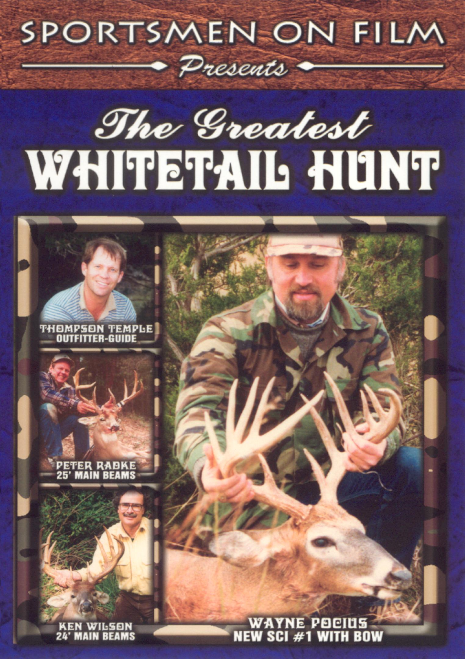 The Greatest Whitetail Hunt