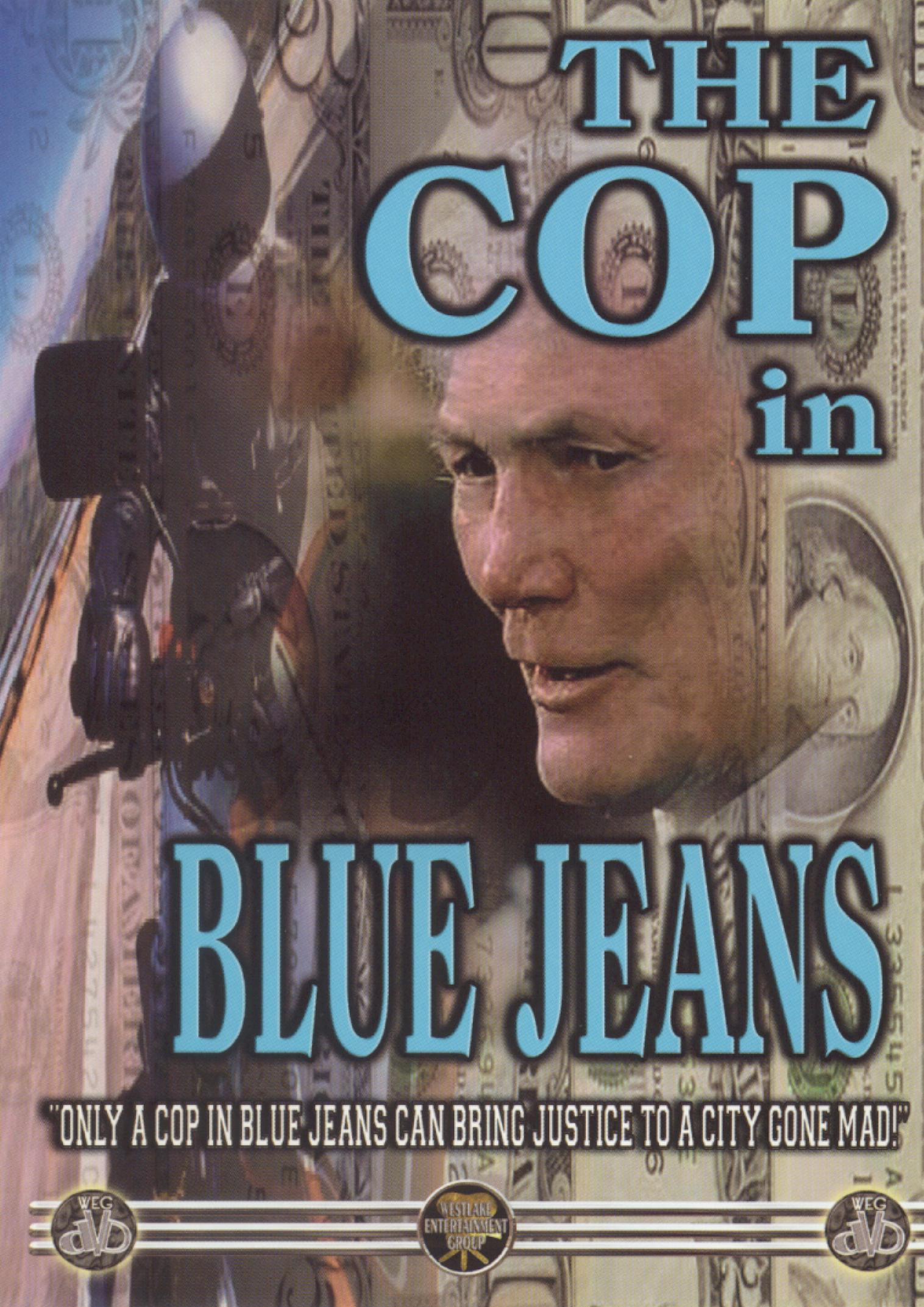 The Cop in Blue Jeans