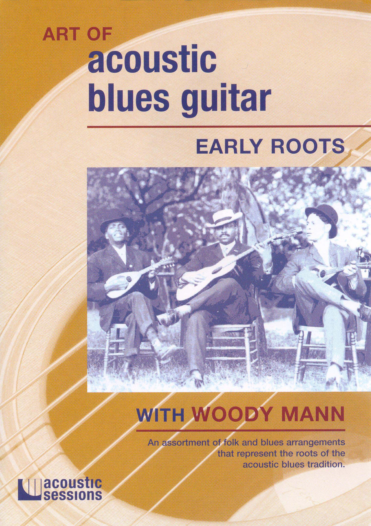 The Art of Acoustic Blues Guitar: Early Roots
