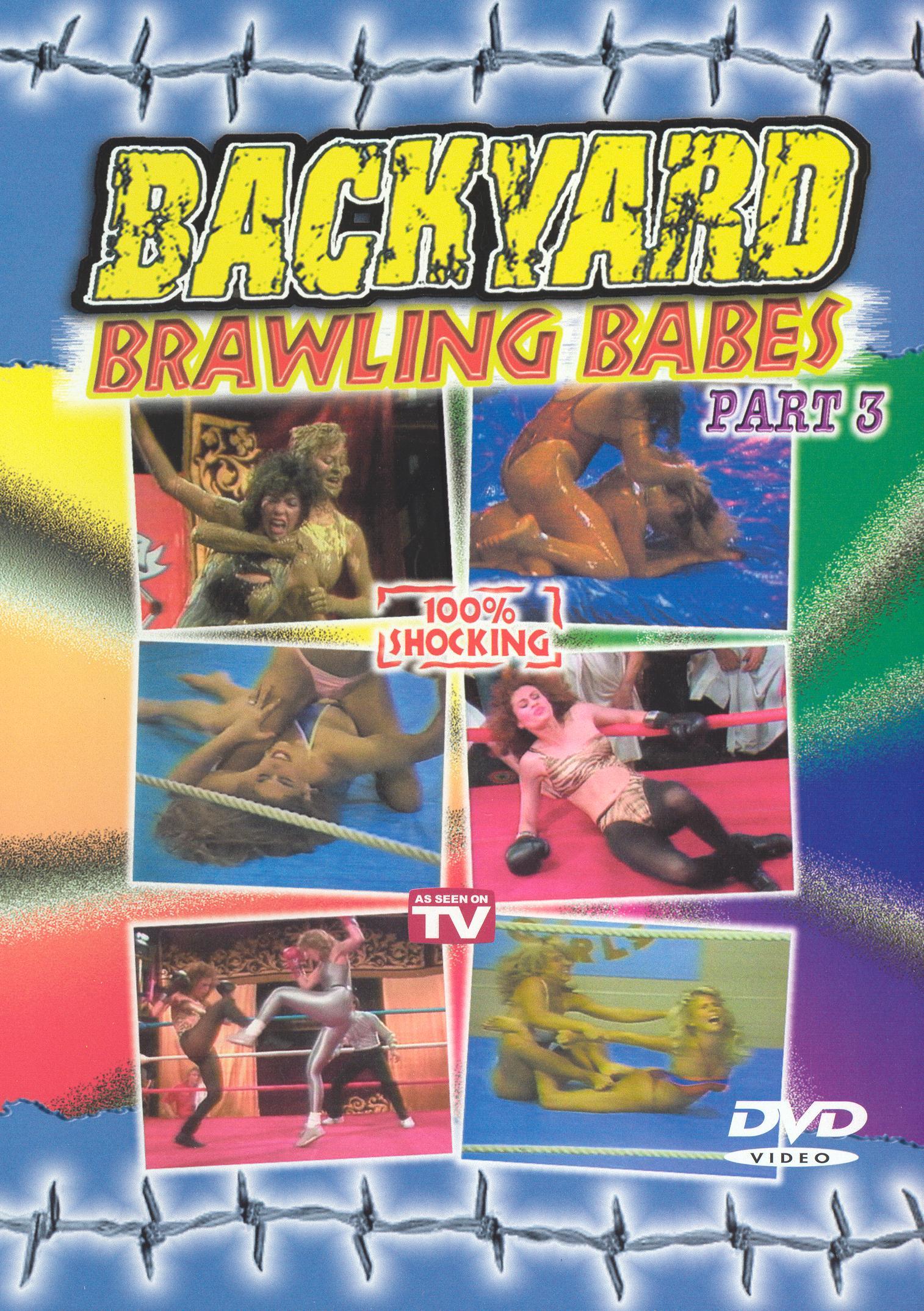 Backyard Brawling Babes, Vol. 3