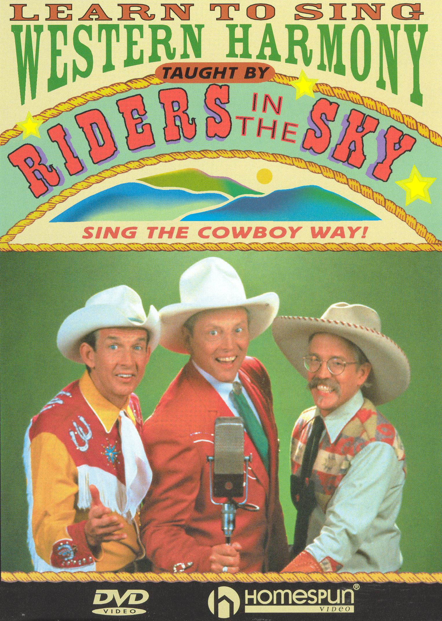 Riders in the Sky: Learn to Sing Western Harmony