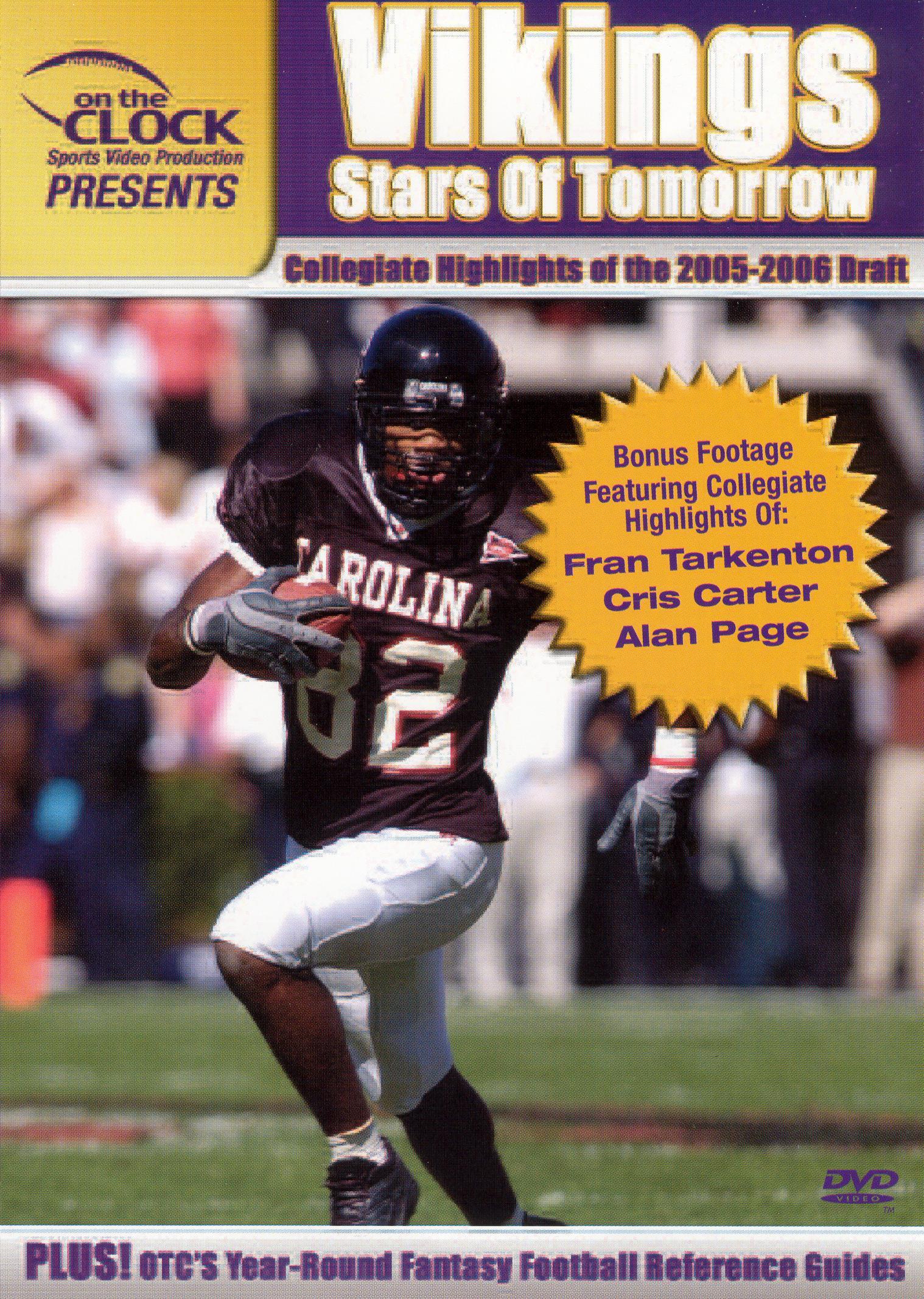 On the Clock Presents: Vikings - 2005 Draft Picks Collegiate Highlights