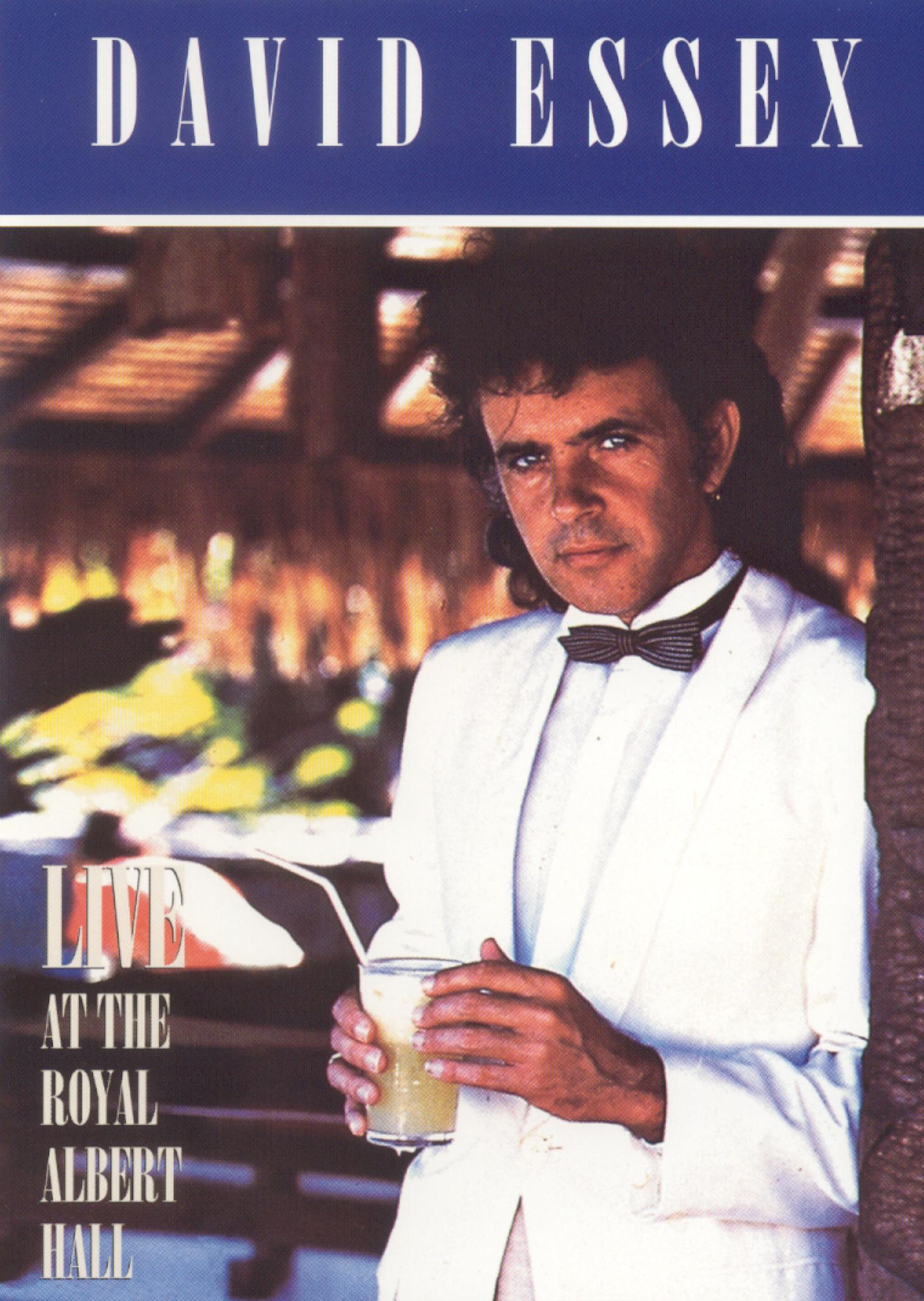 David Essex: Live At Royal Albert Hall