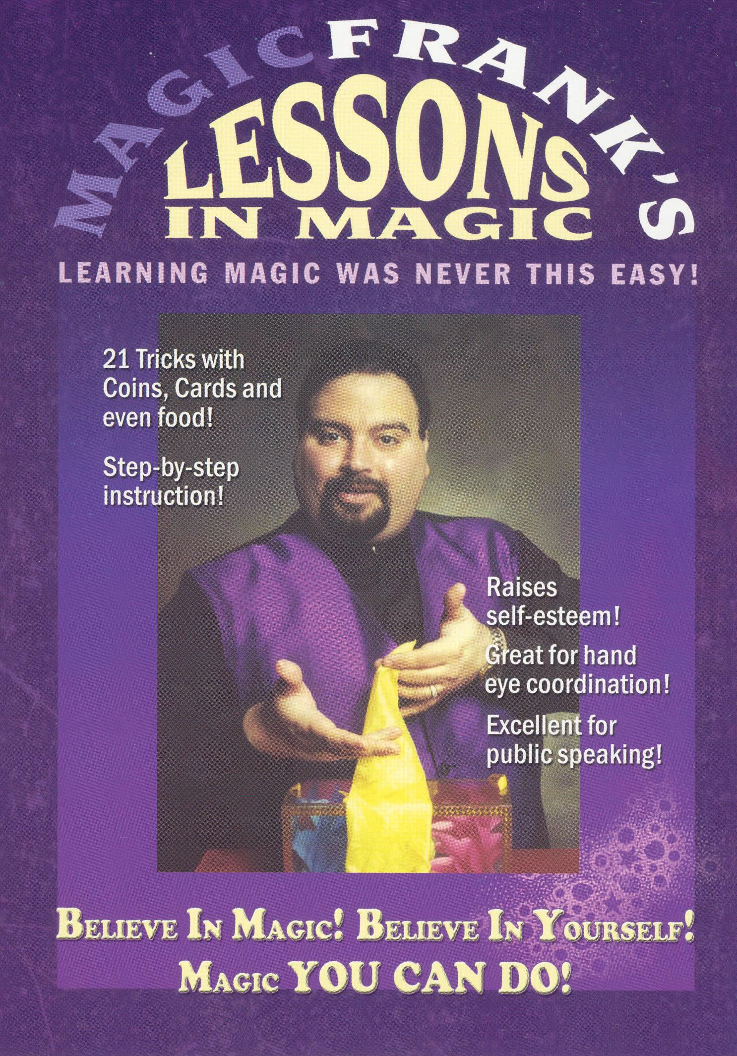 MAGICFRANK's Lessons in Magic: Believe in Magic!