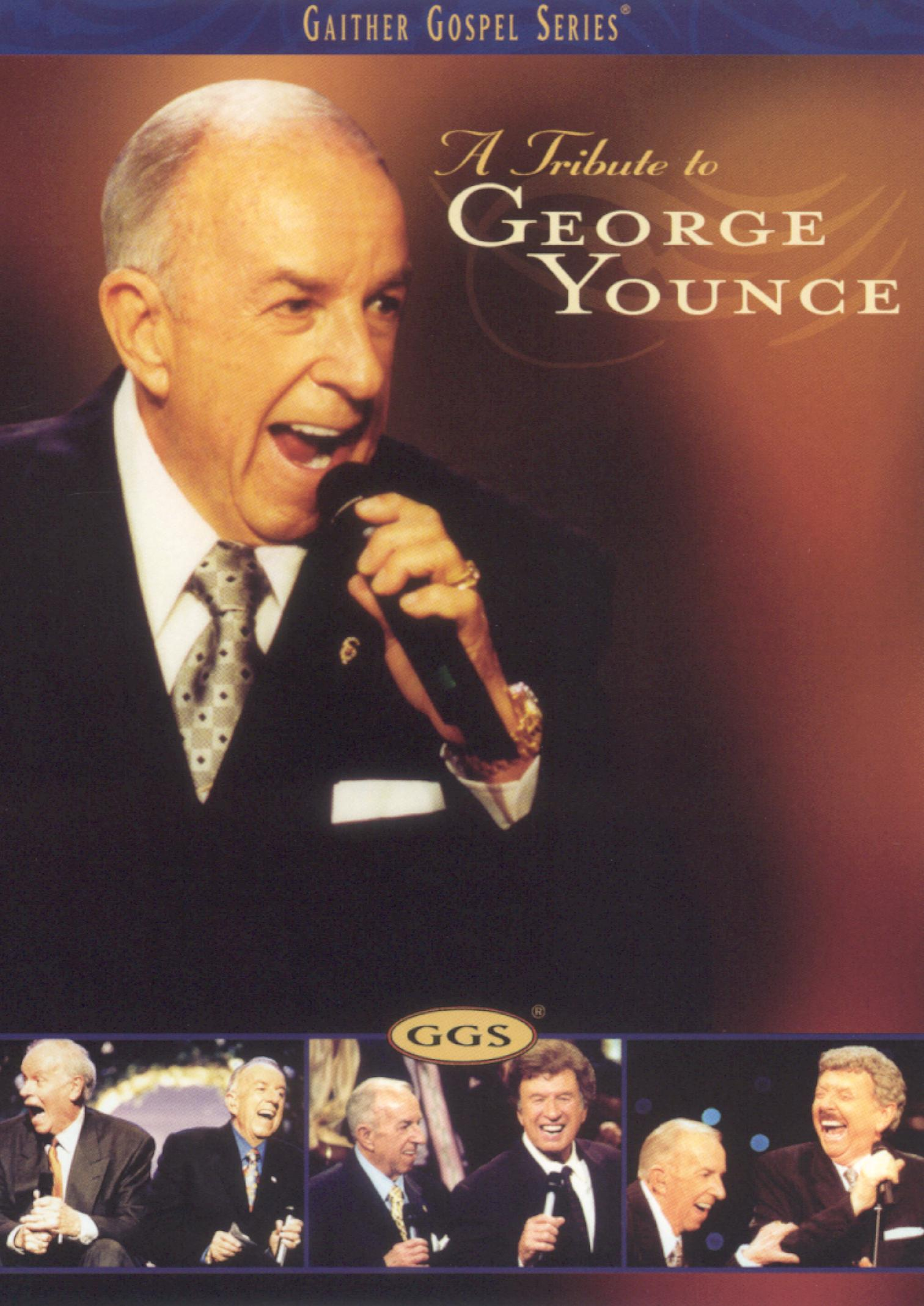 Bill and Gloria Gaither: A Tribute to George Younce