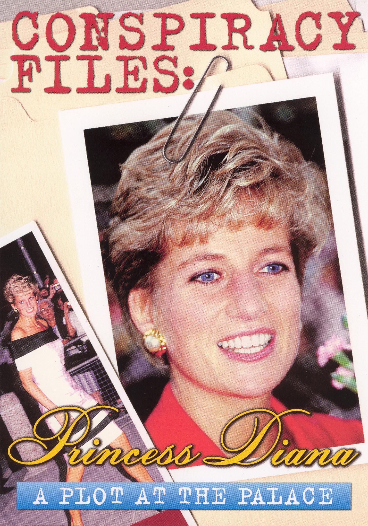 Conspiracy Files: Princess Diana - A Plot at the Palace