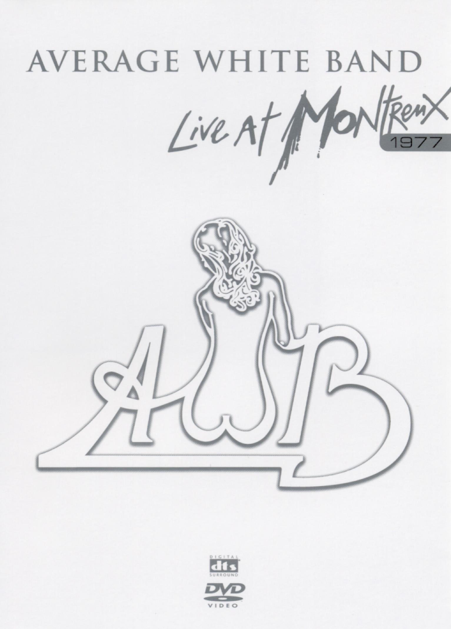 Average White Band: Live at Montreux, 1977