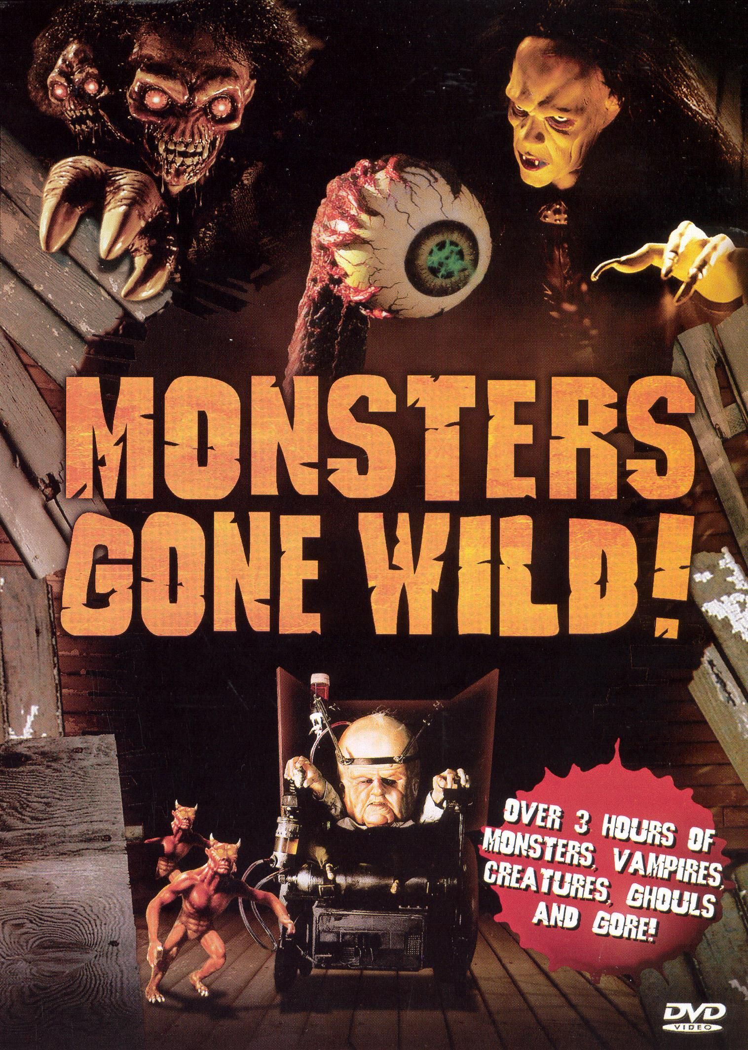 Monsters Gone Wild!