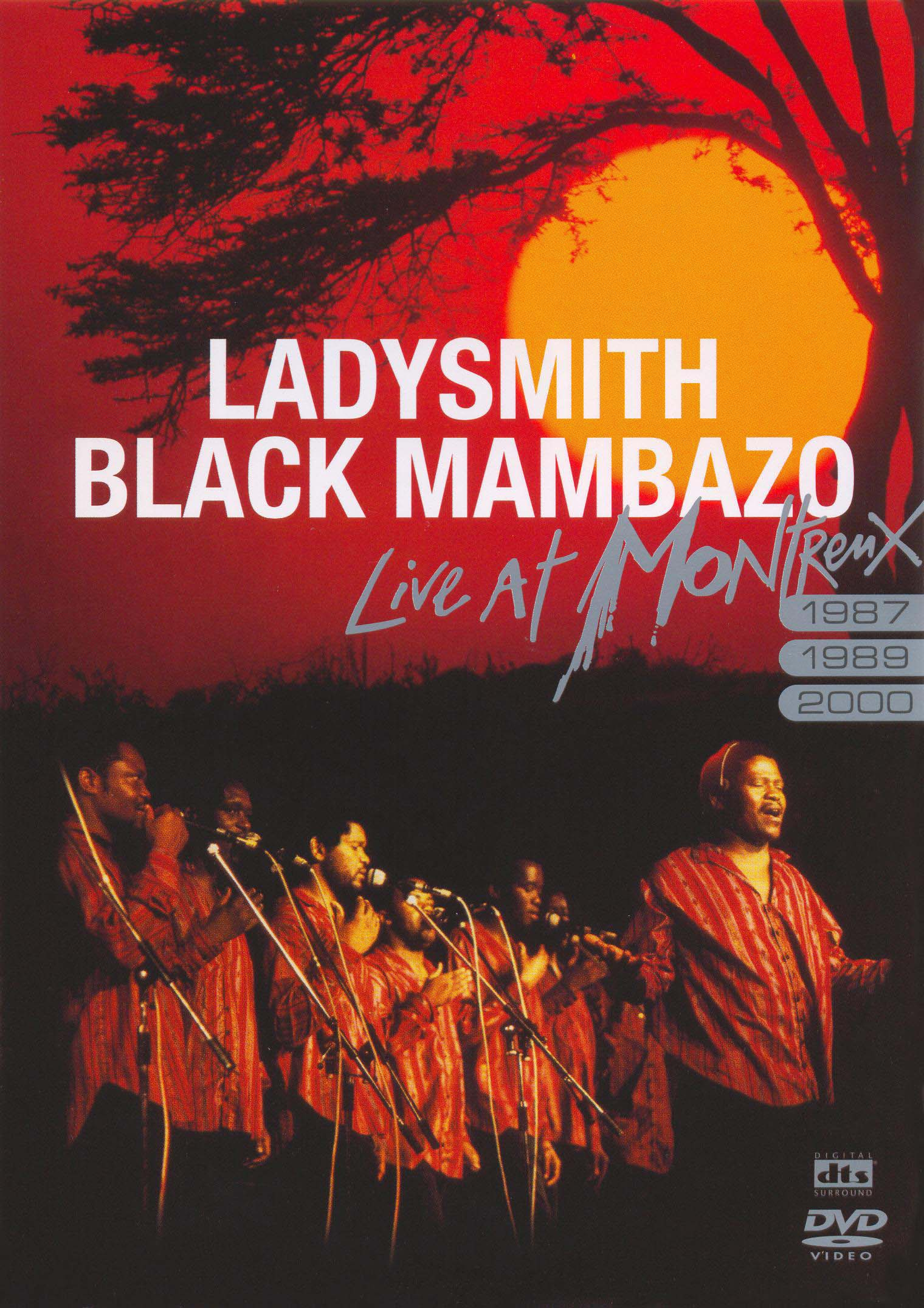 Ladysmith Black Mambazo: Live at Montreux, 1987, 1989, 2000