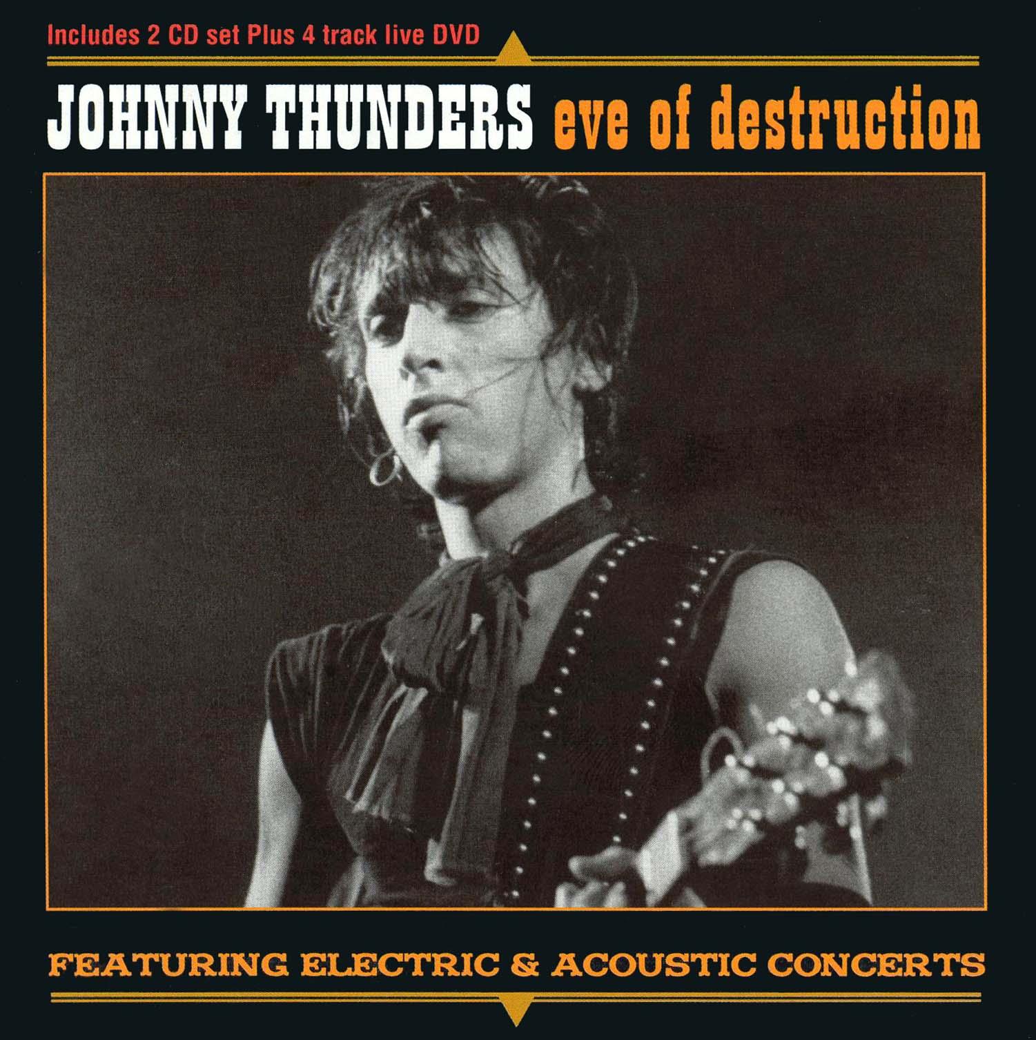 Johnny Thunders: Filmed in Osaka, Japan 1991