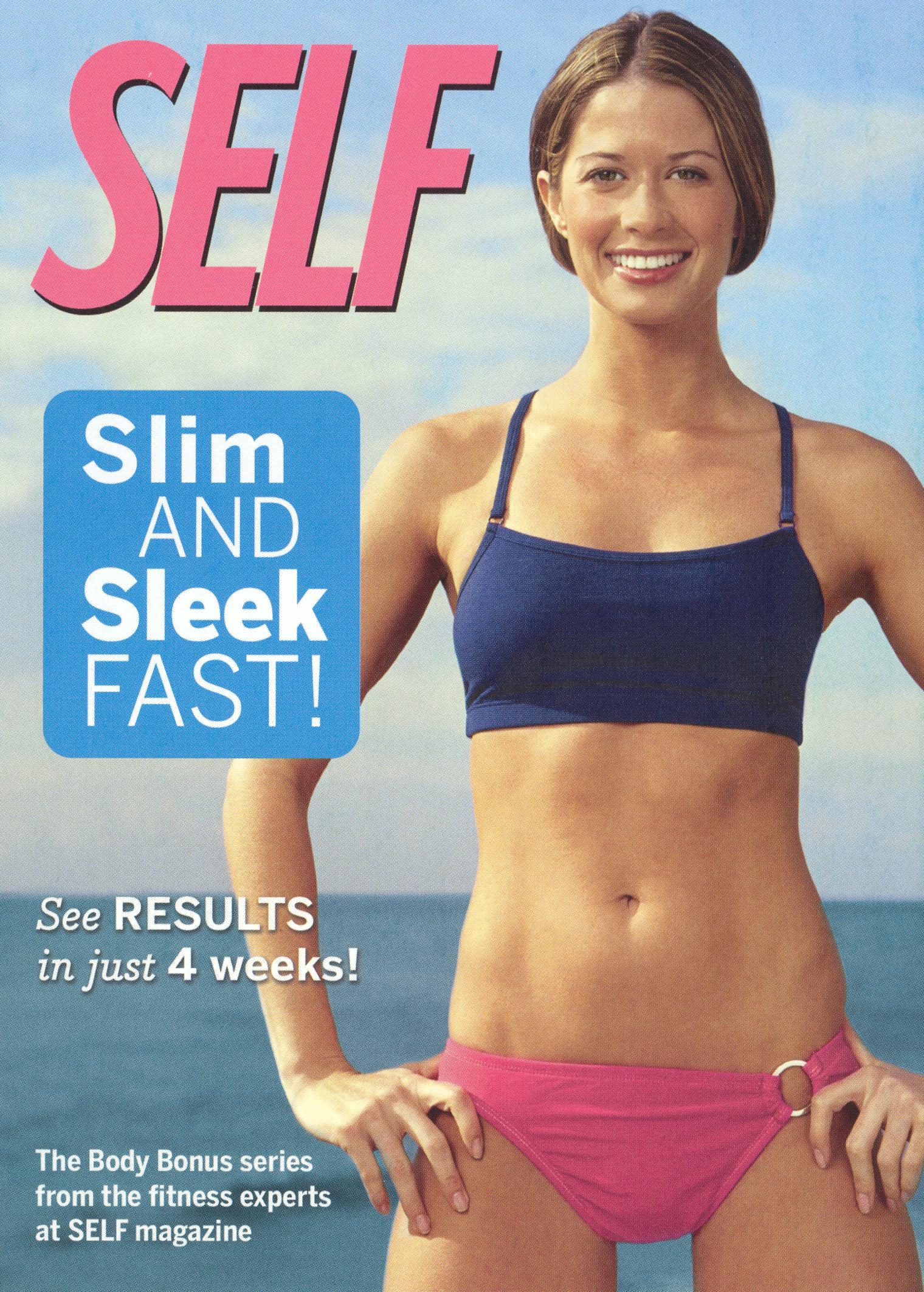 Self: Slim and Sleek Fast!