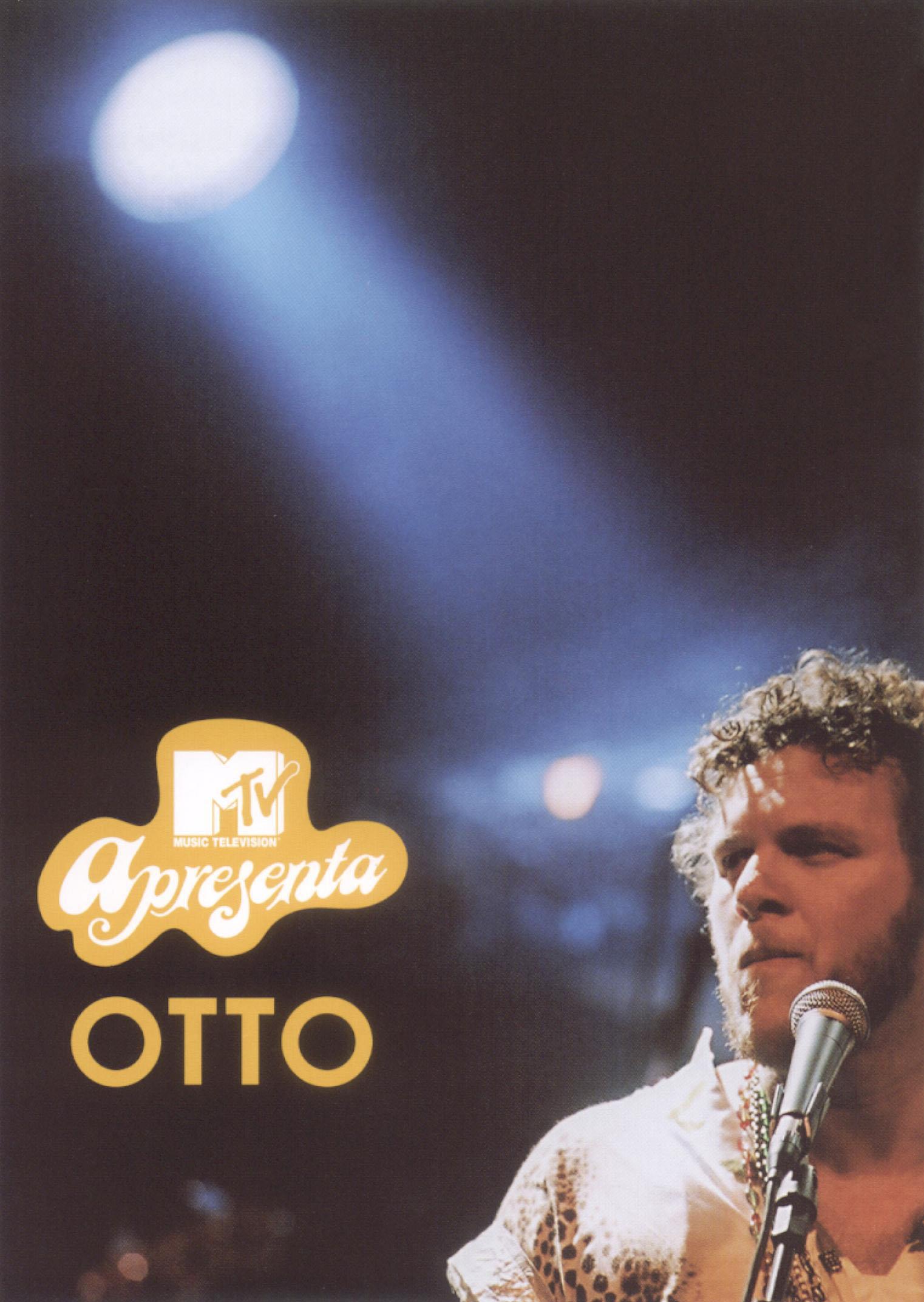 Otto: MTV Apresenta