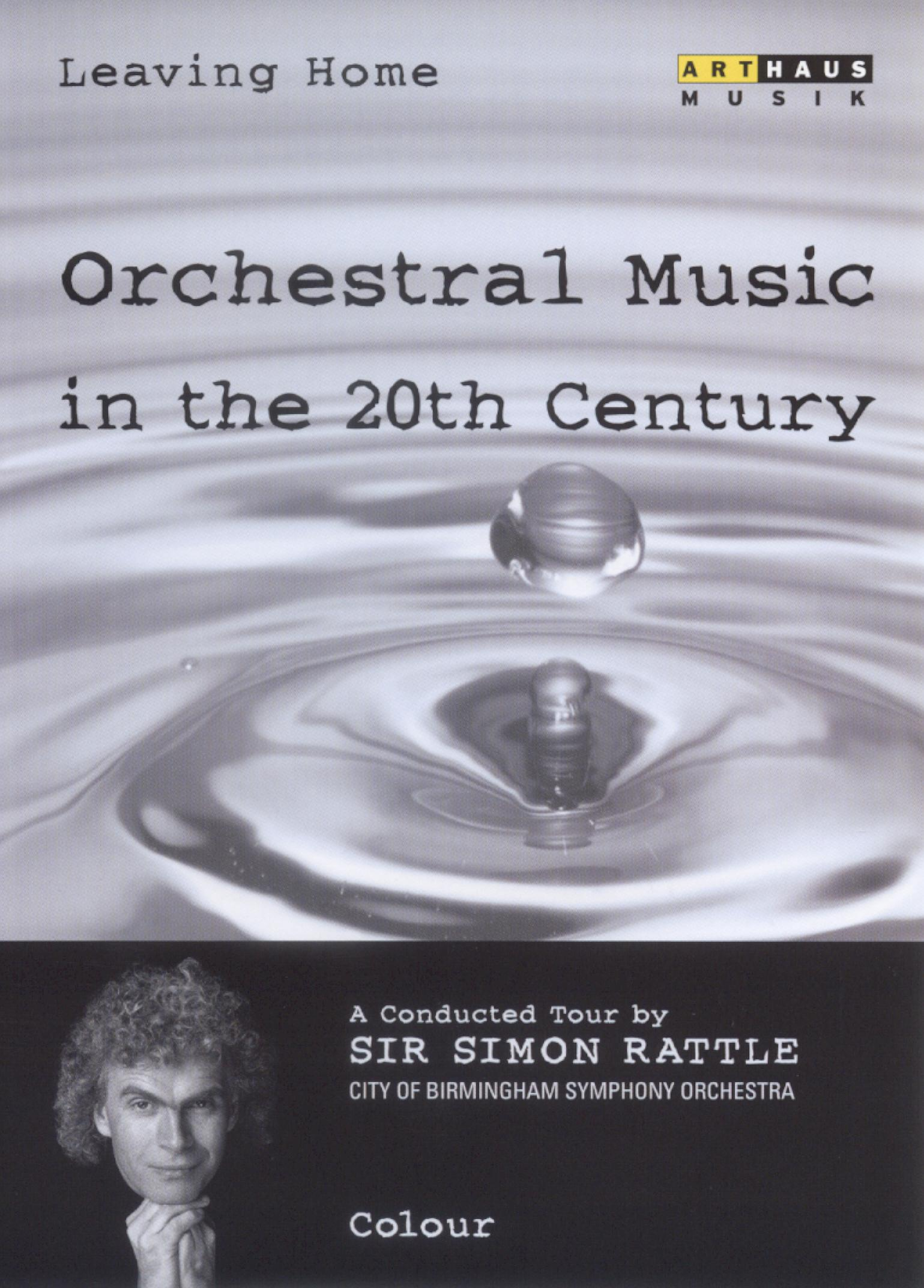 Leaving Home: Orchestral Music in the 20th Century - Colours
