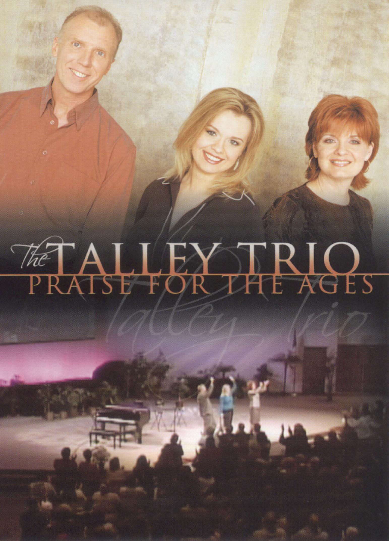 The Talley Trio: Praise for the Ages