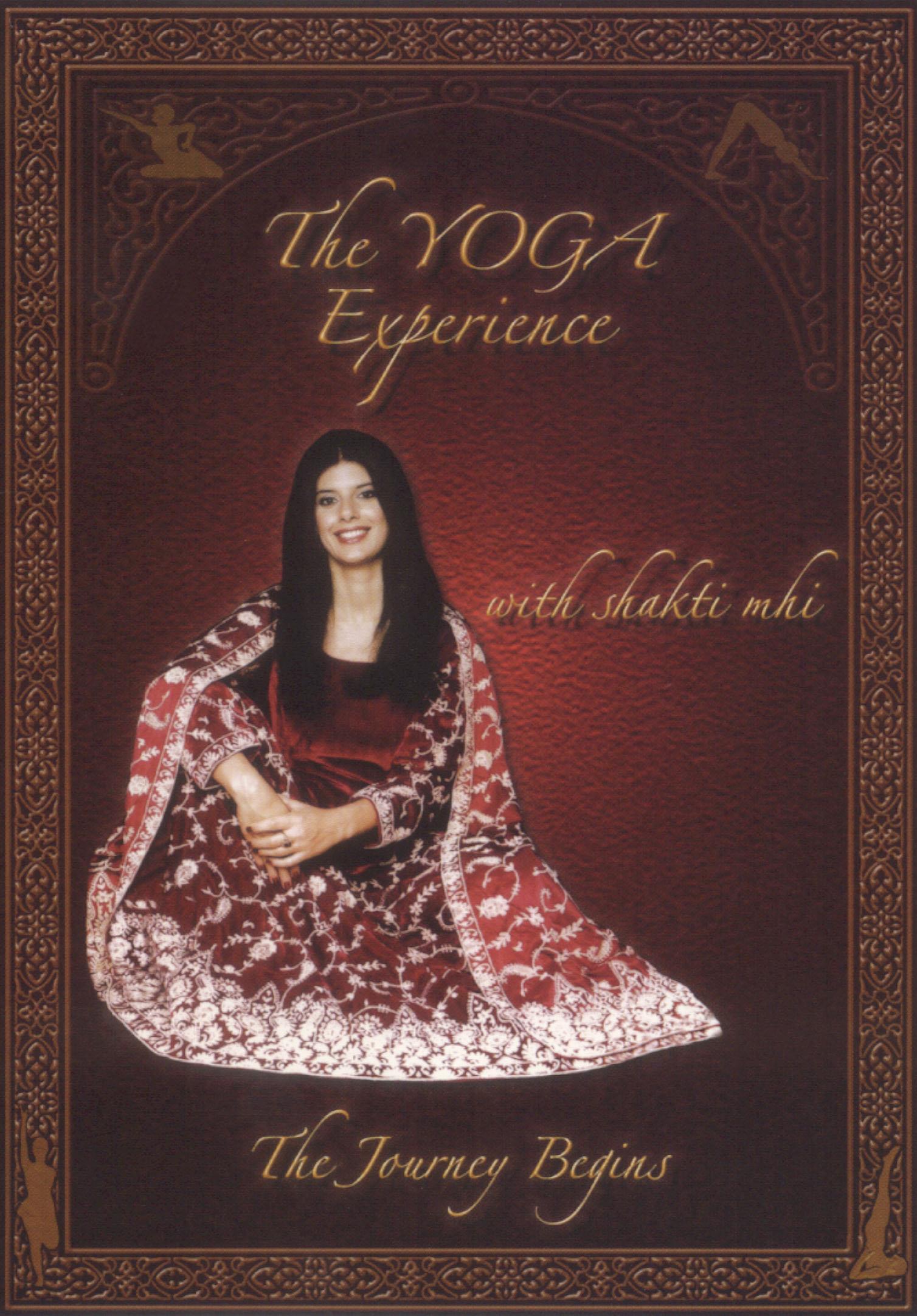 Shakti Mhi: The Yoga Experience with Shakti Mhi