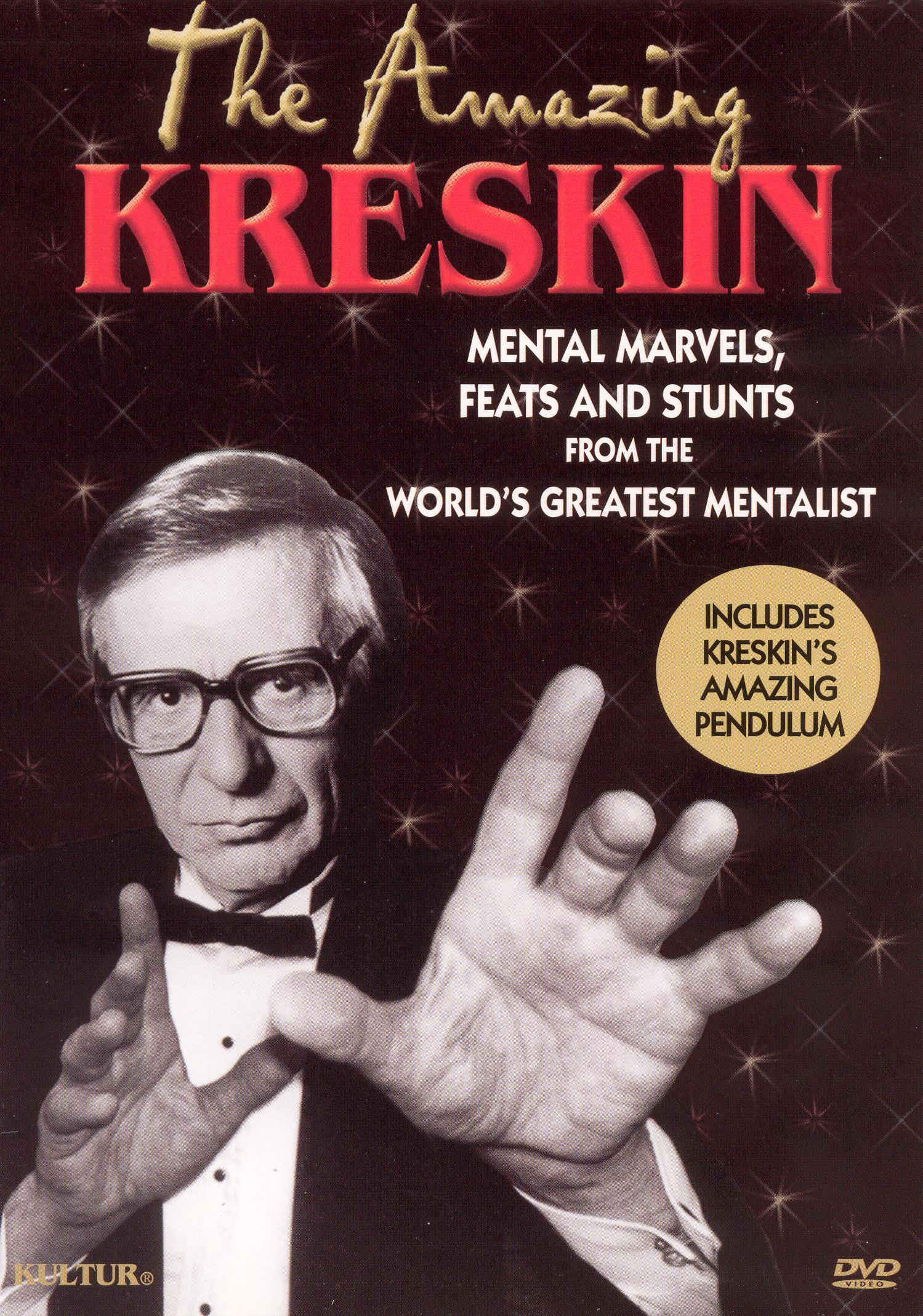 The Amazing Kreskin: Mental Marvels, Feats and Stunts From the World's Greatest Mentalist