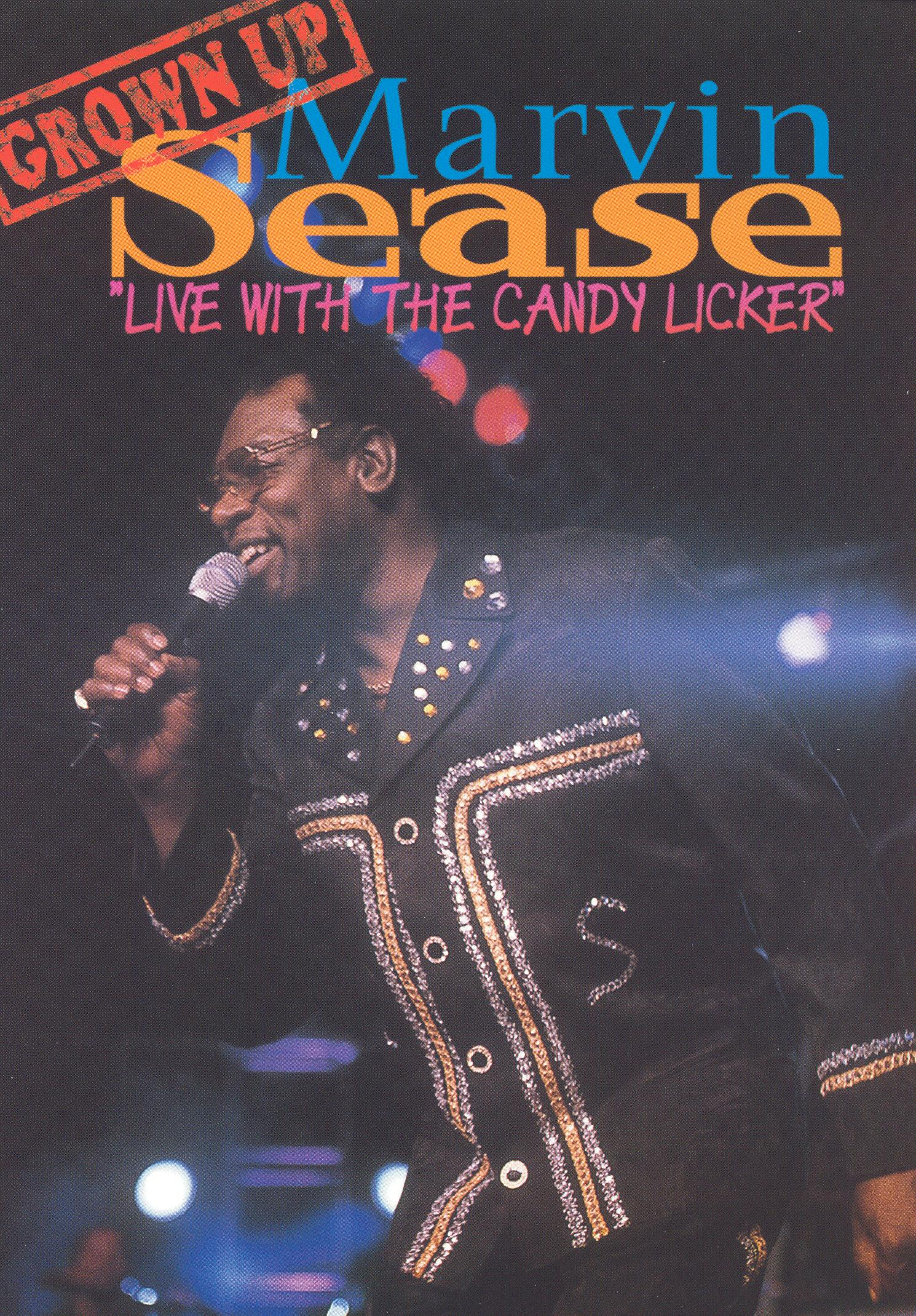 Marvin Sease: Live with the Candy Licker