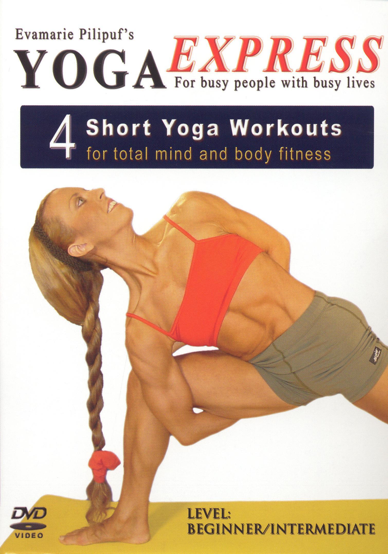 Yoga Express: 4 Short Yoga Workouts