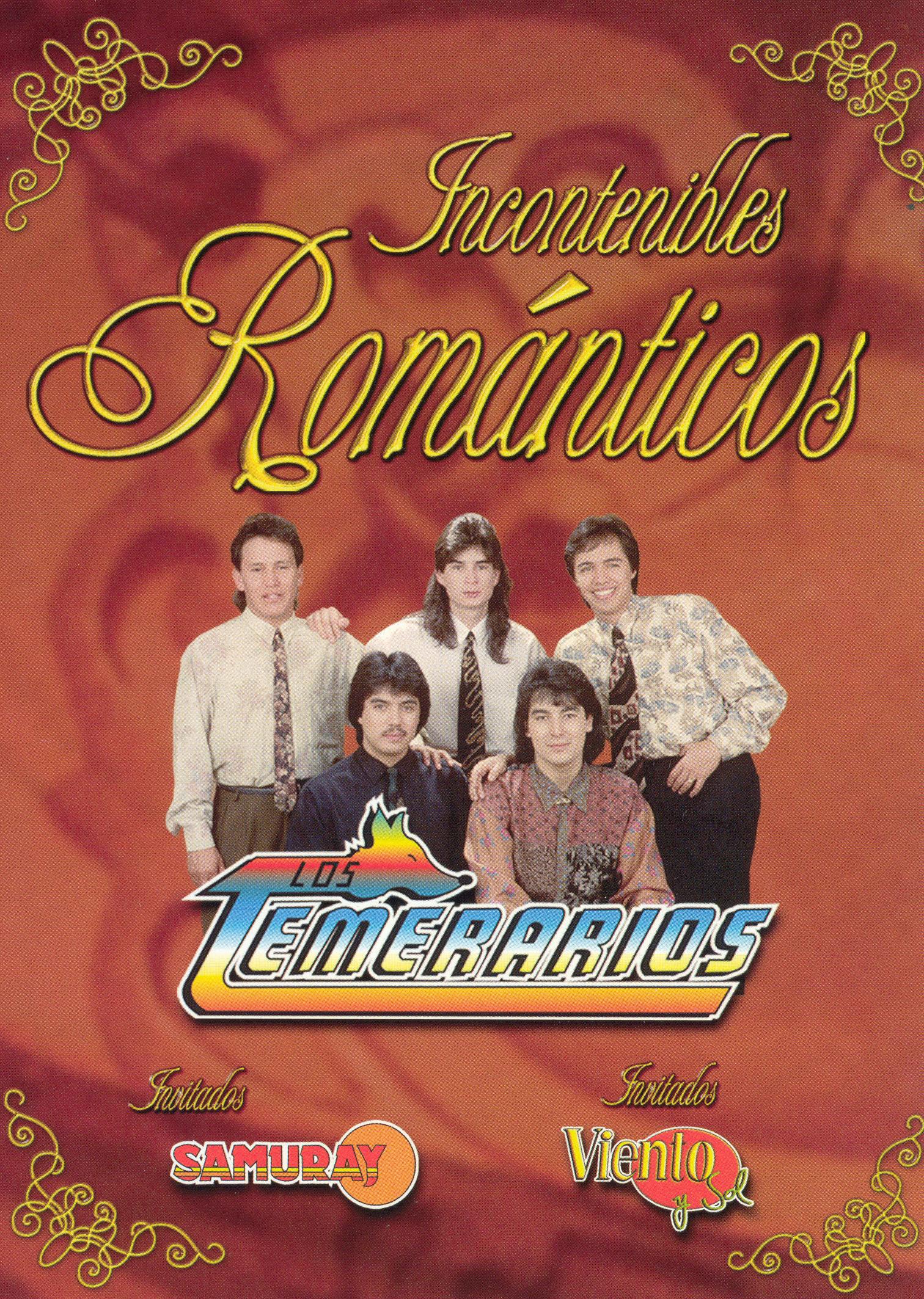 Los Temerarios/Samuray/Viento Y Sol: Incontenibles Romanticos