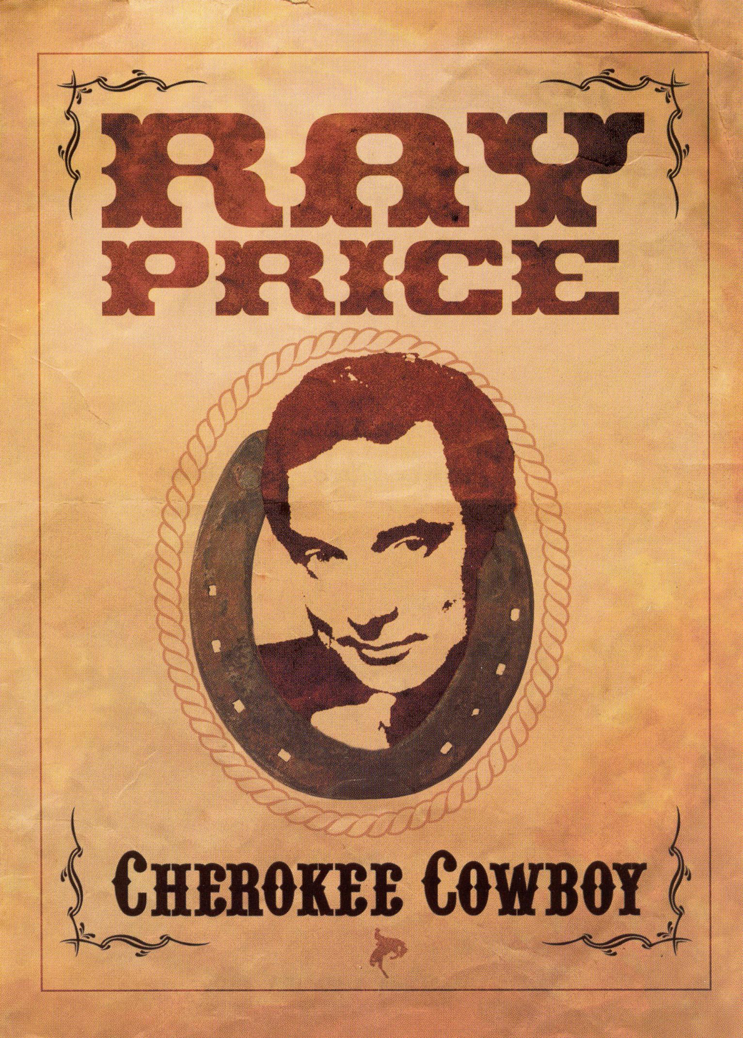 Ray Price: Cherokee Cowboy - Live