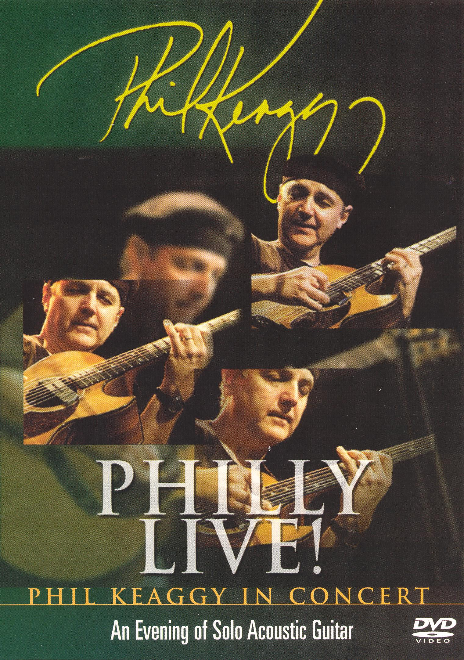 Phil Keaggy: Philly Live