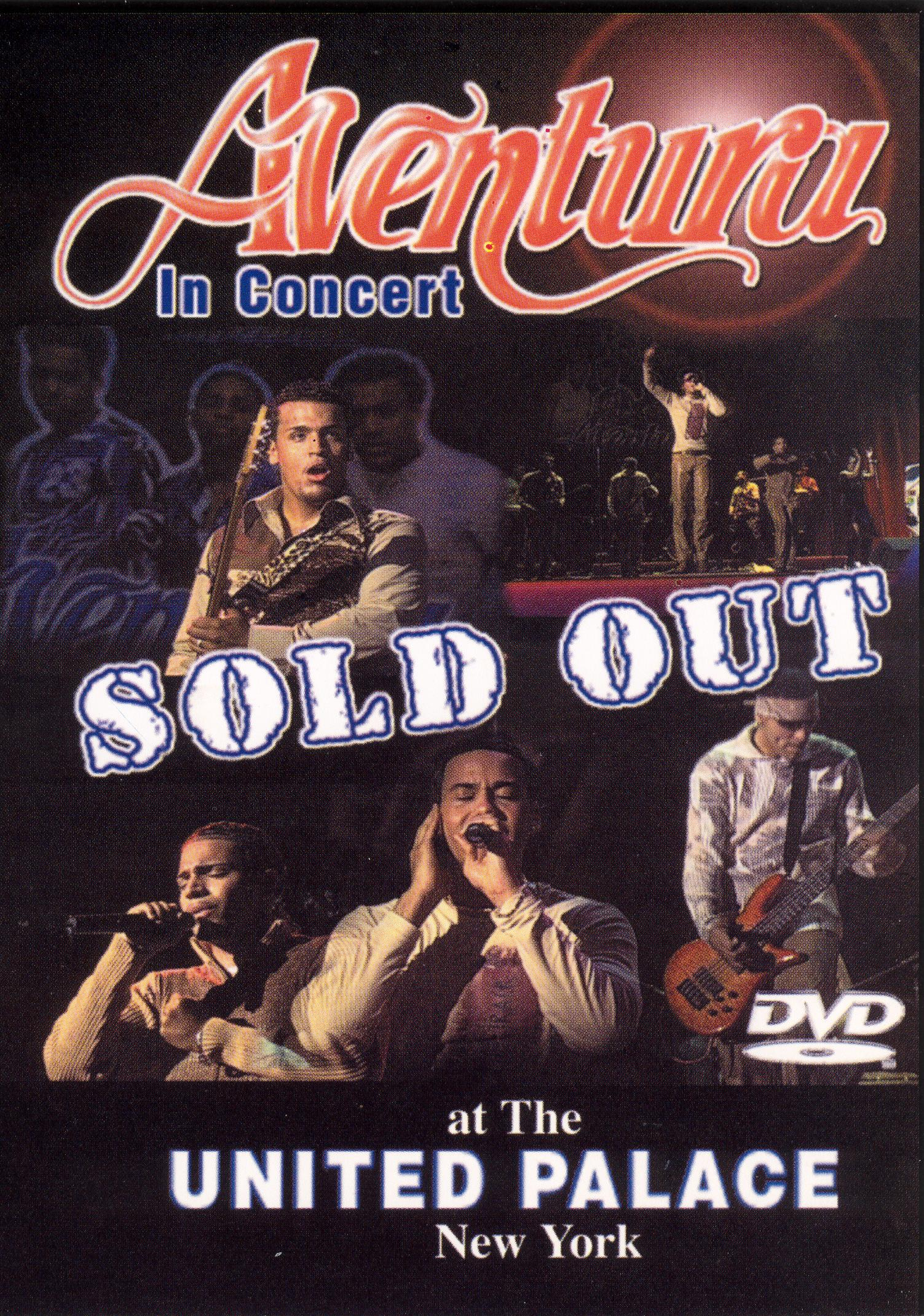 Aventura: The Love & Hate Concert - Sold Out at the United Palace!