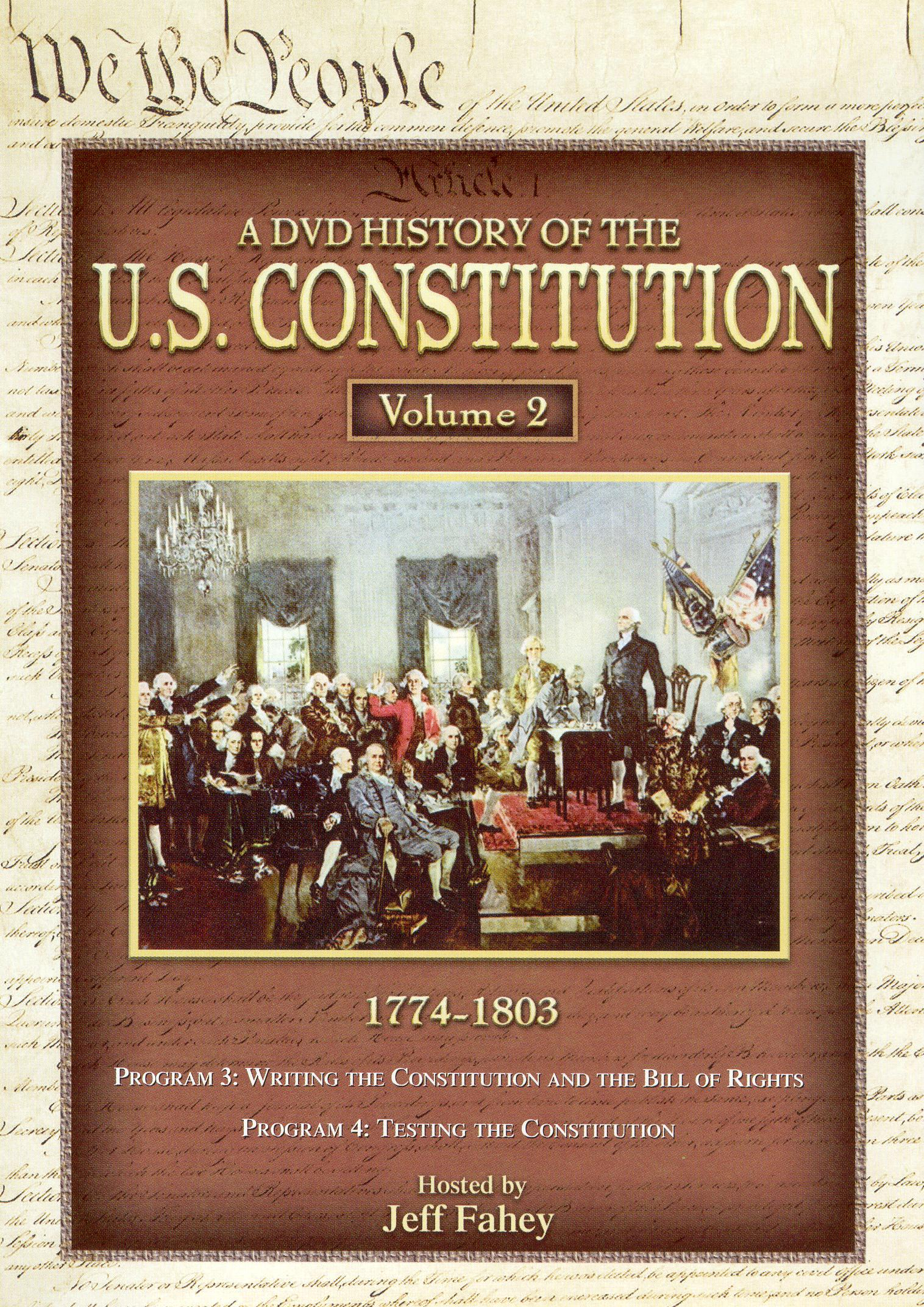 A DVD History of the U.S. Constitution, Vol. 2: 1774-1803