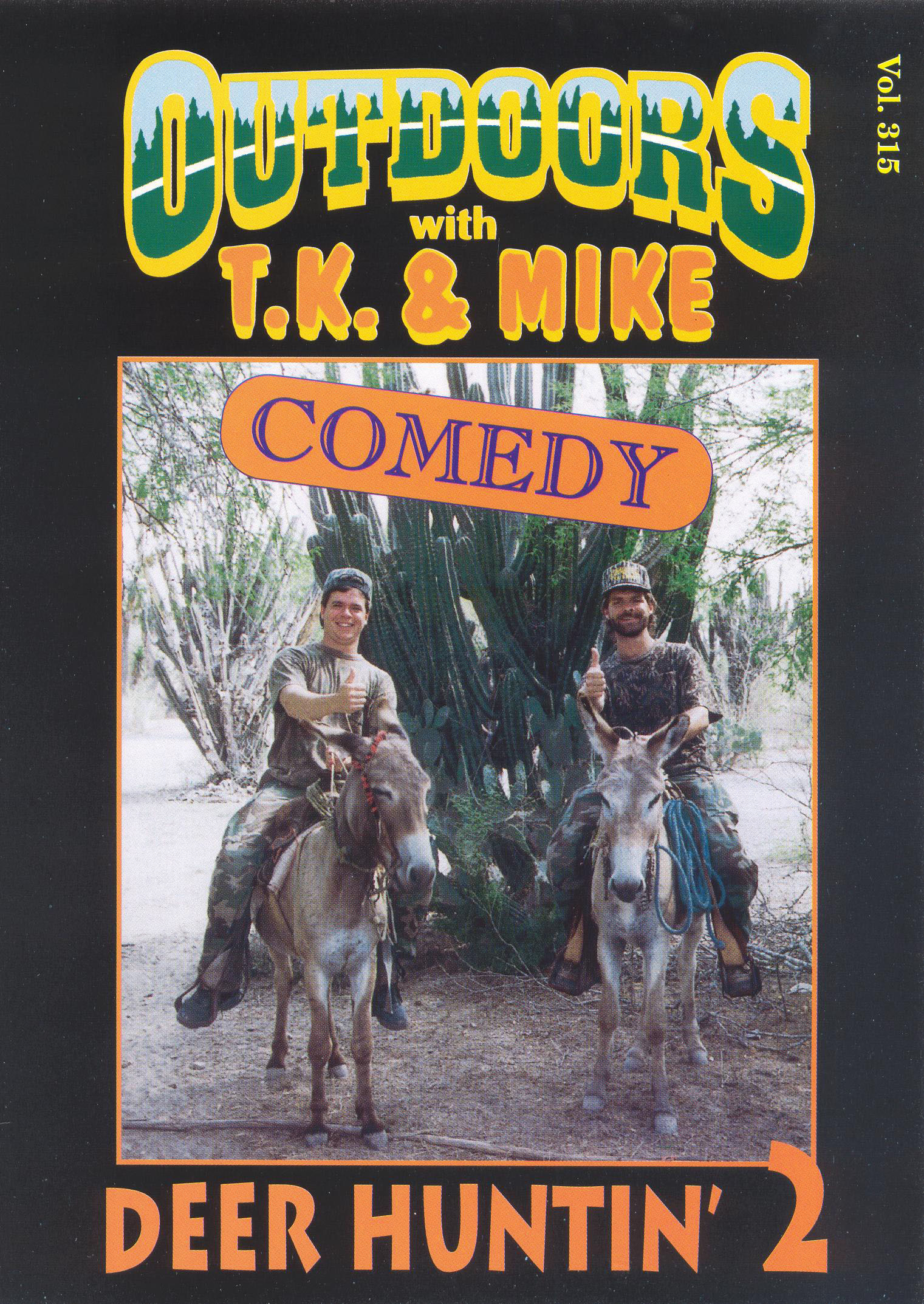 T.J. and Mike: Deer Hunting, Vol. 2