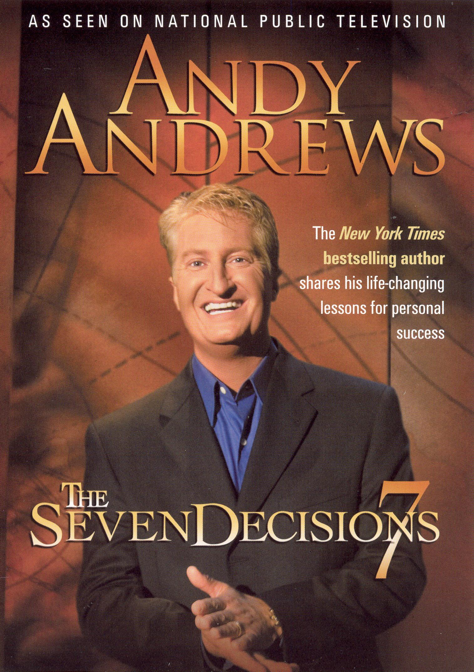 Andy Andrews: The Seven Decisions