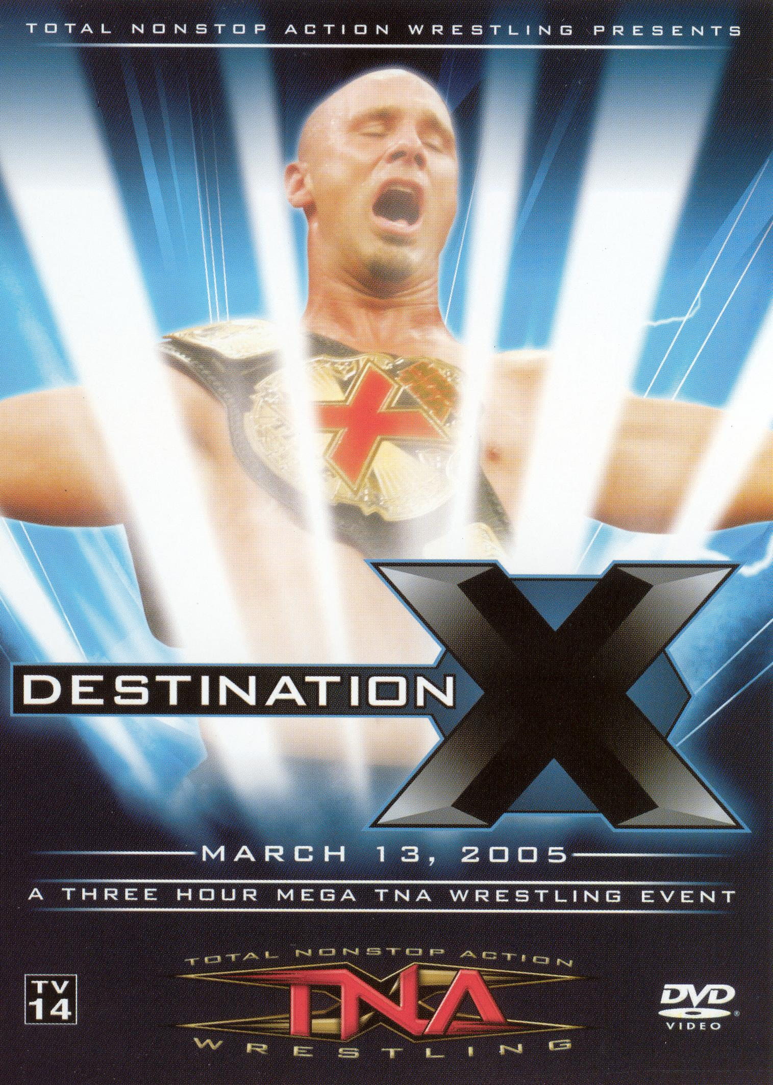 TNA Wrestling: Destination X 2005