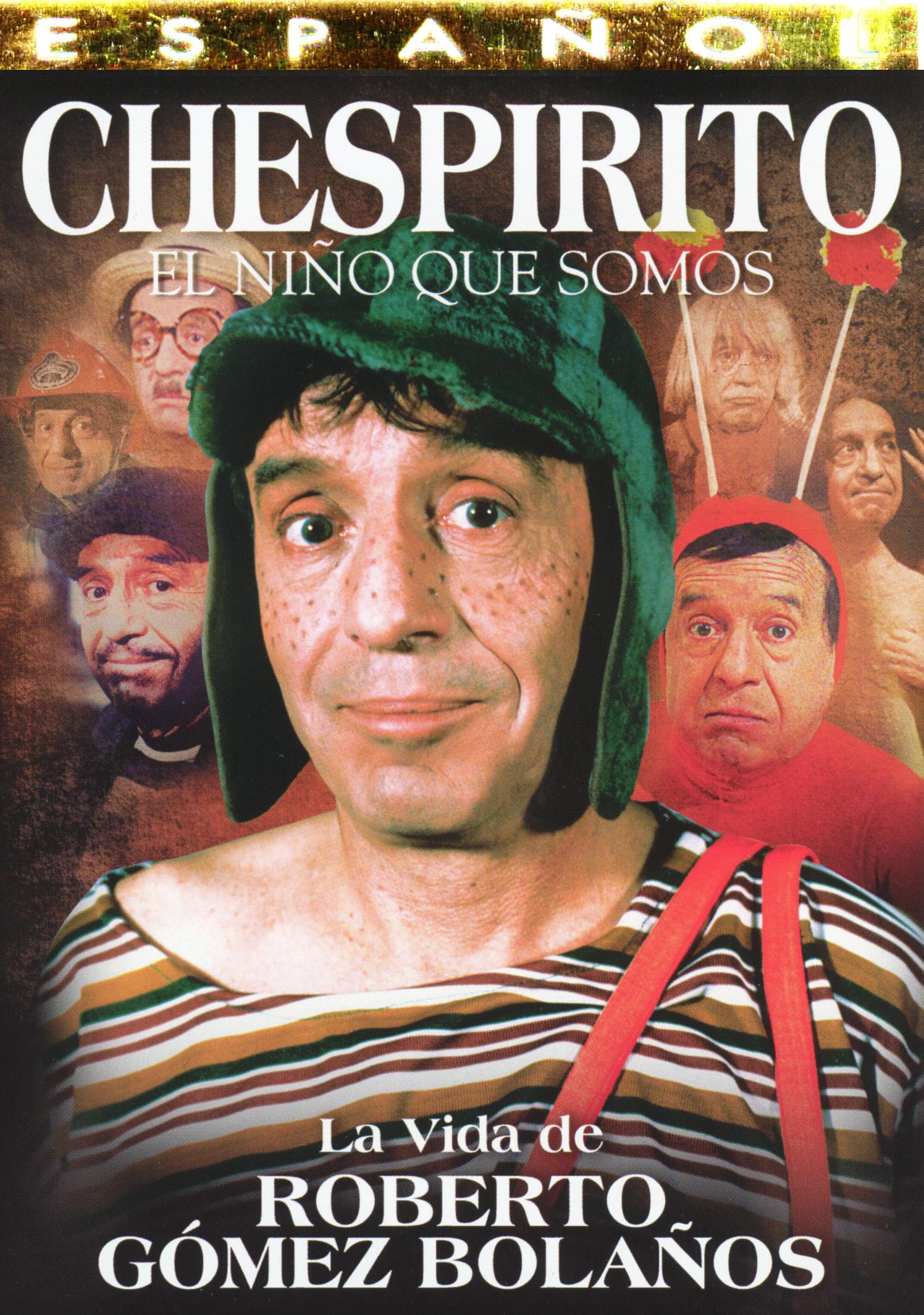 Chespirito: El Nino Que Somos