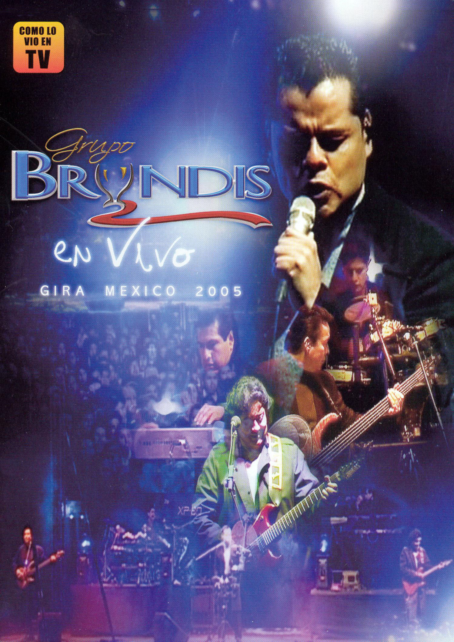 Grupo Bryndis: En Vivo Gira 2005