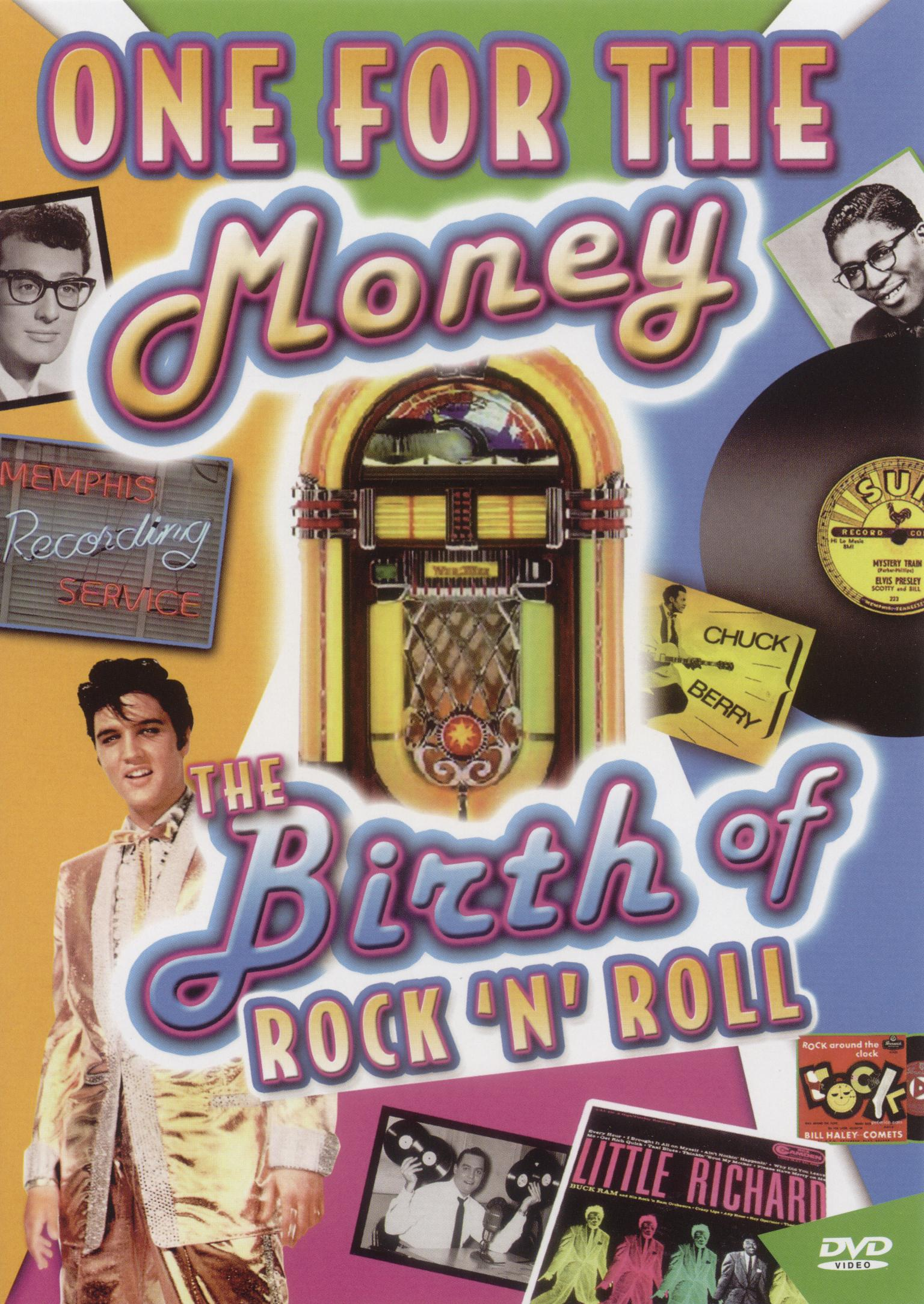 One for the Money: Birth of Rock and Roll N Roll