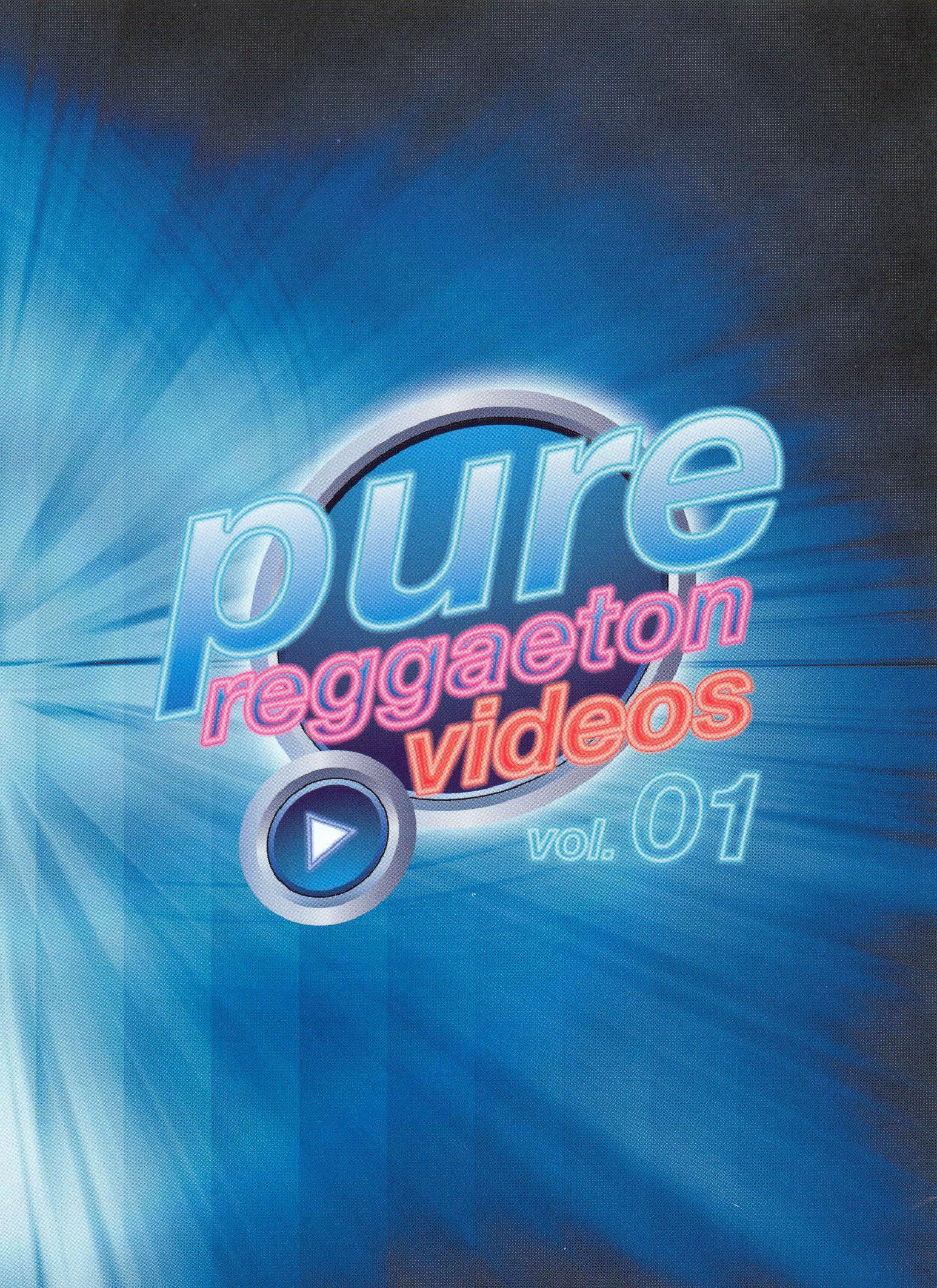 Pure Reggaeton Videos. Vol. 01