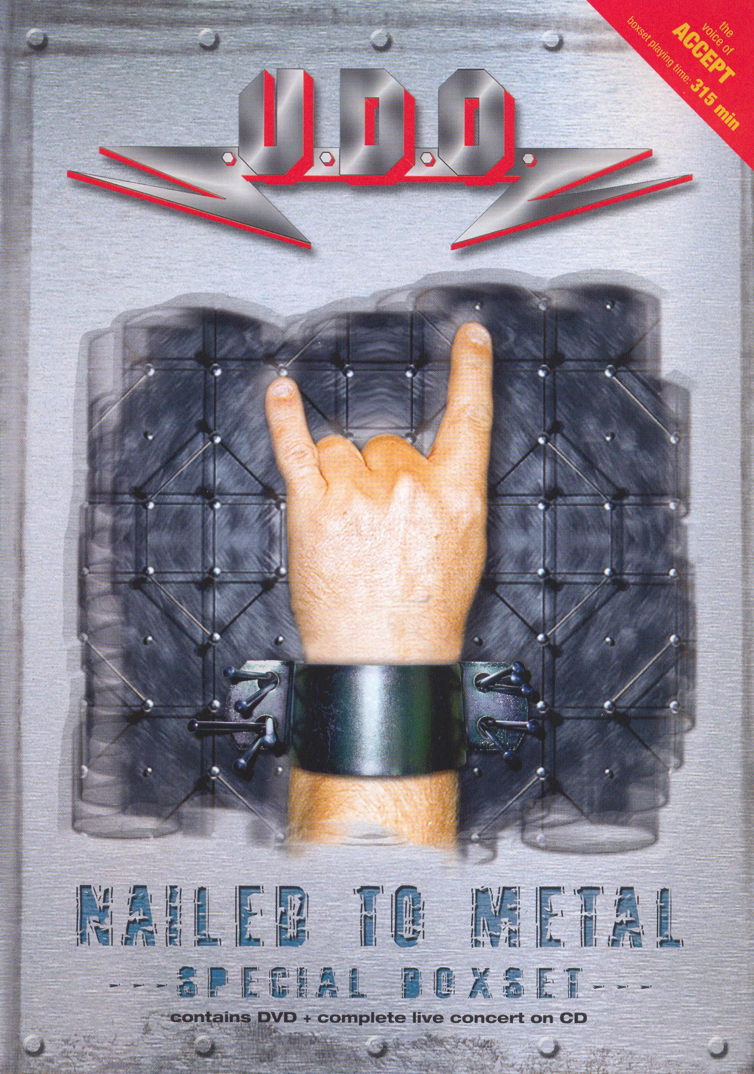 U.D.O.: Nailed To Metal - The Complete History