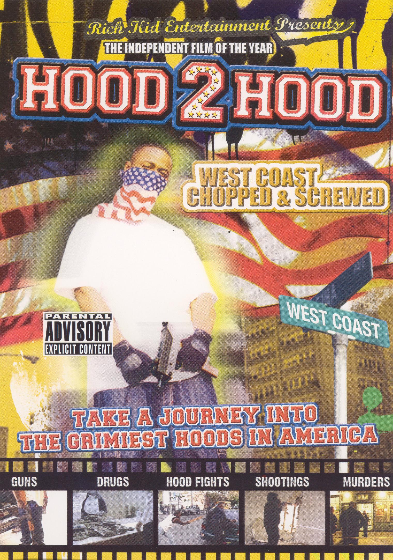 Hood 2 Hood: West Coast