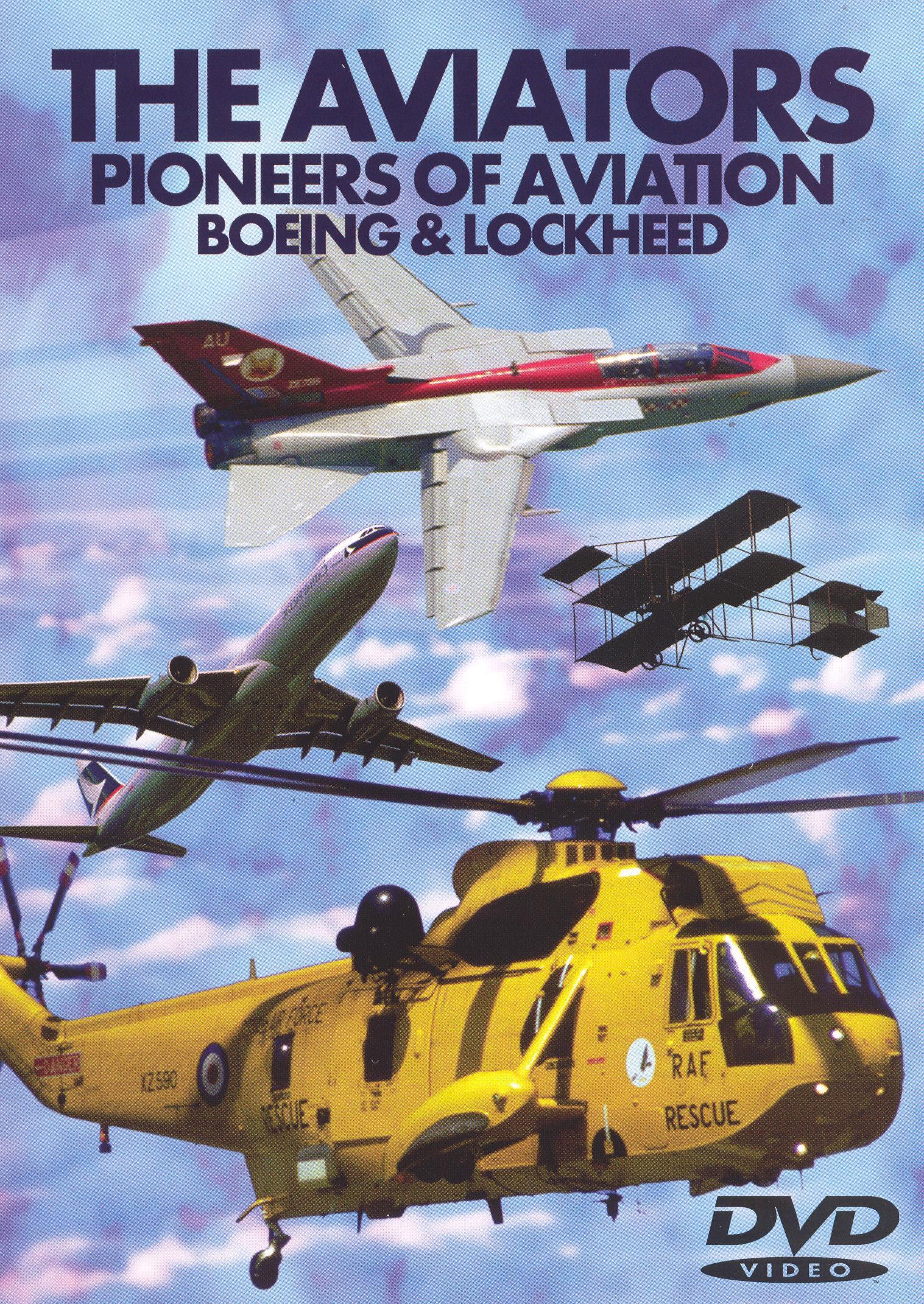 The Aviators - Pioneers of Aviation: Boeing and Lockheed