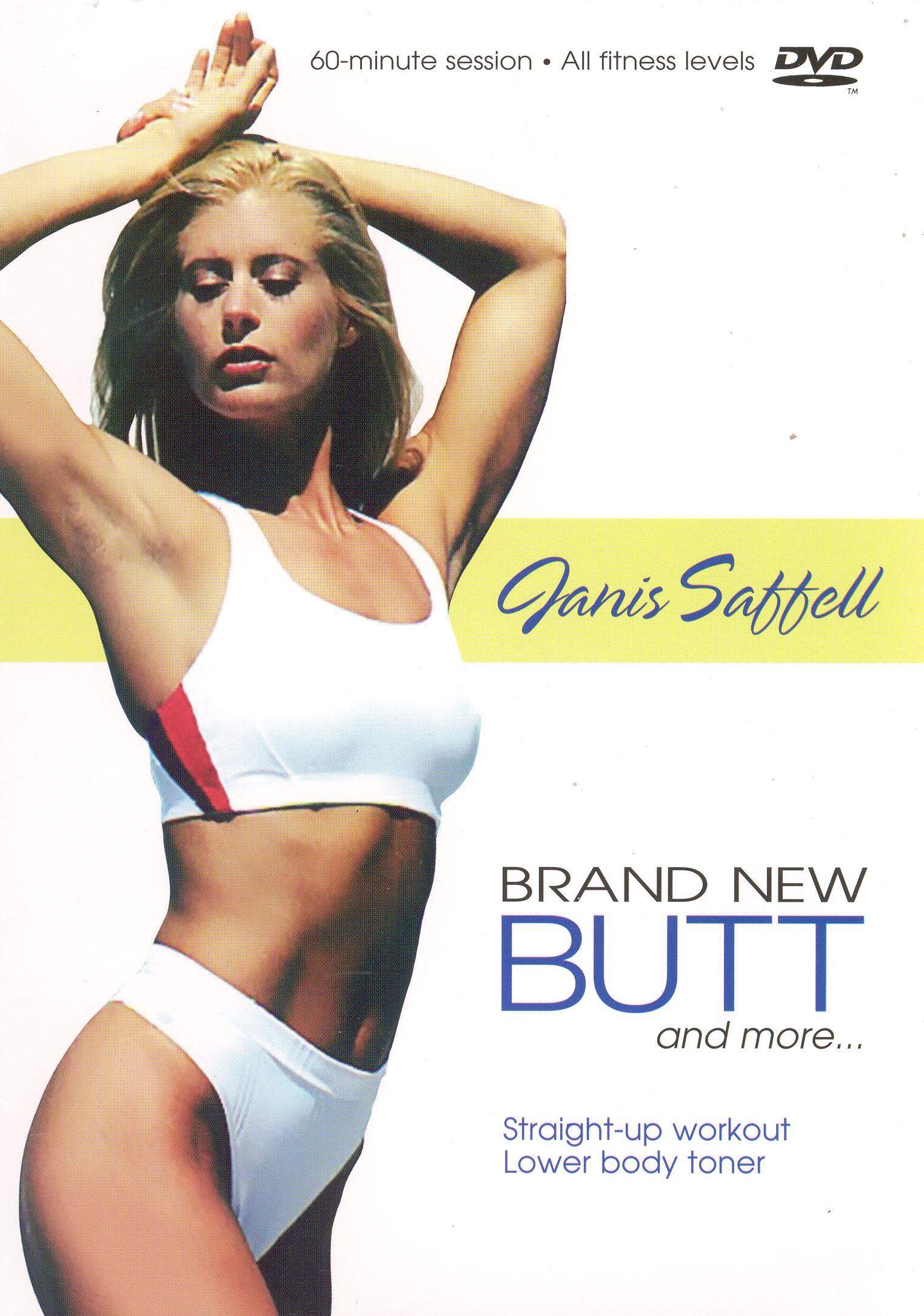 Janis Saffell: Brand New Butt and More...